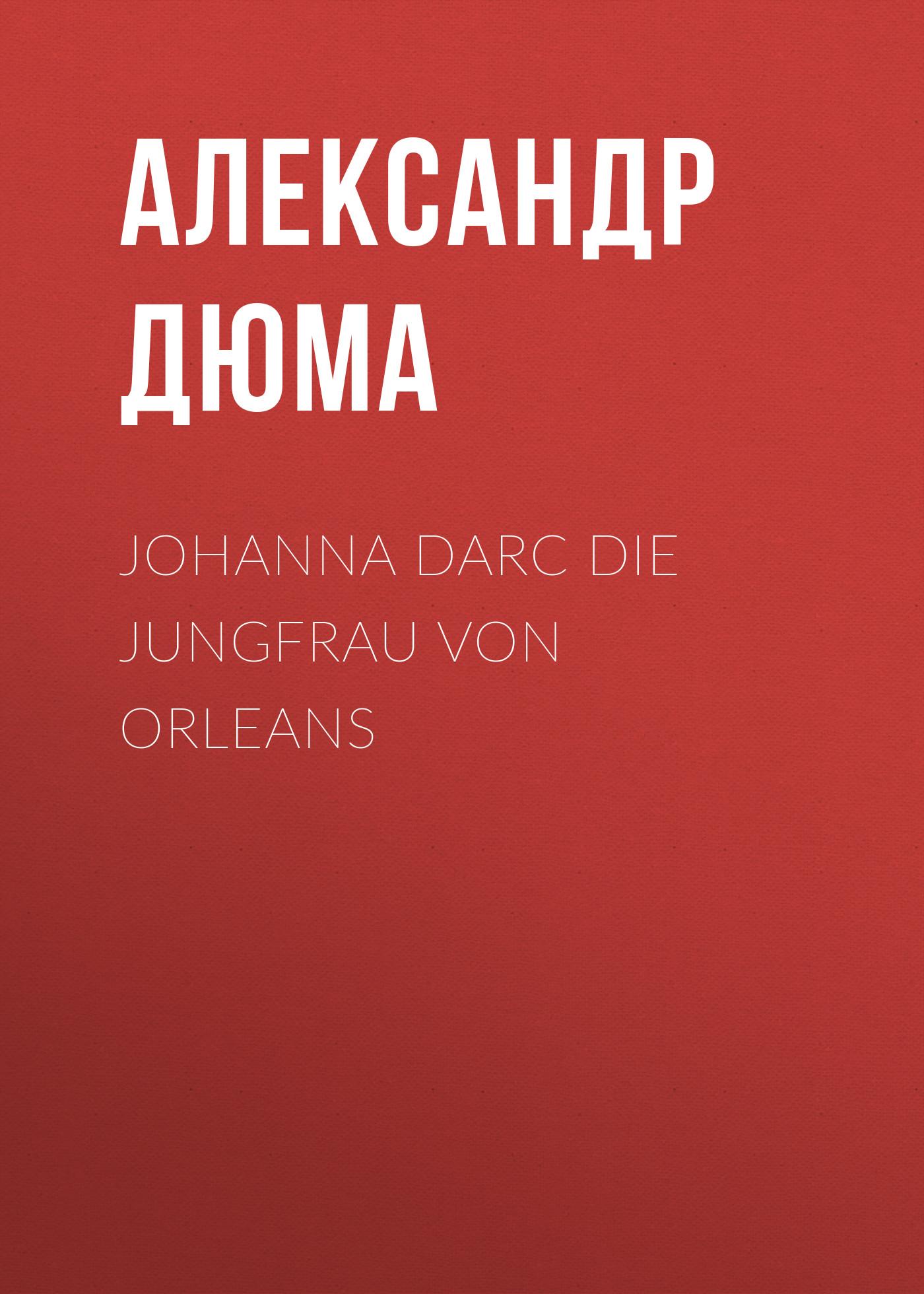 johanna darc die jungfrau von orleans