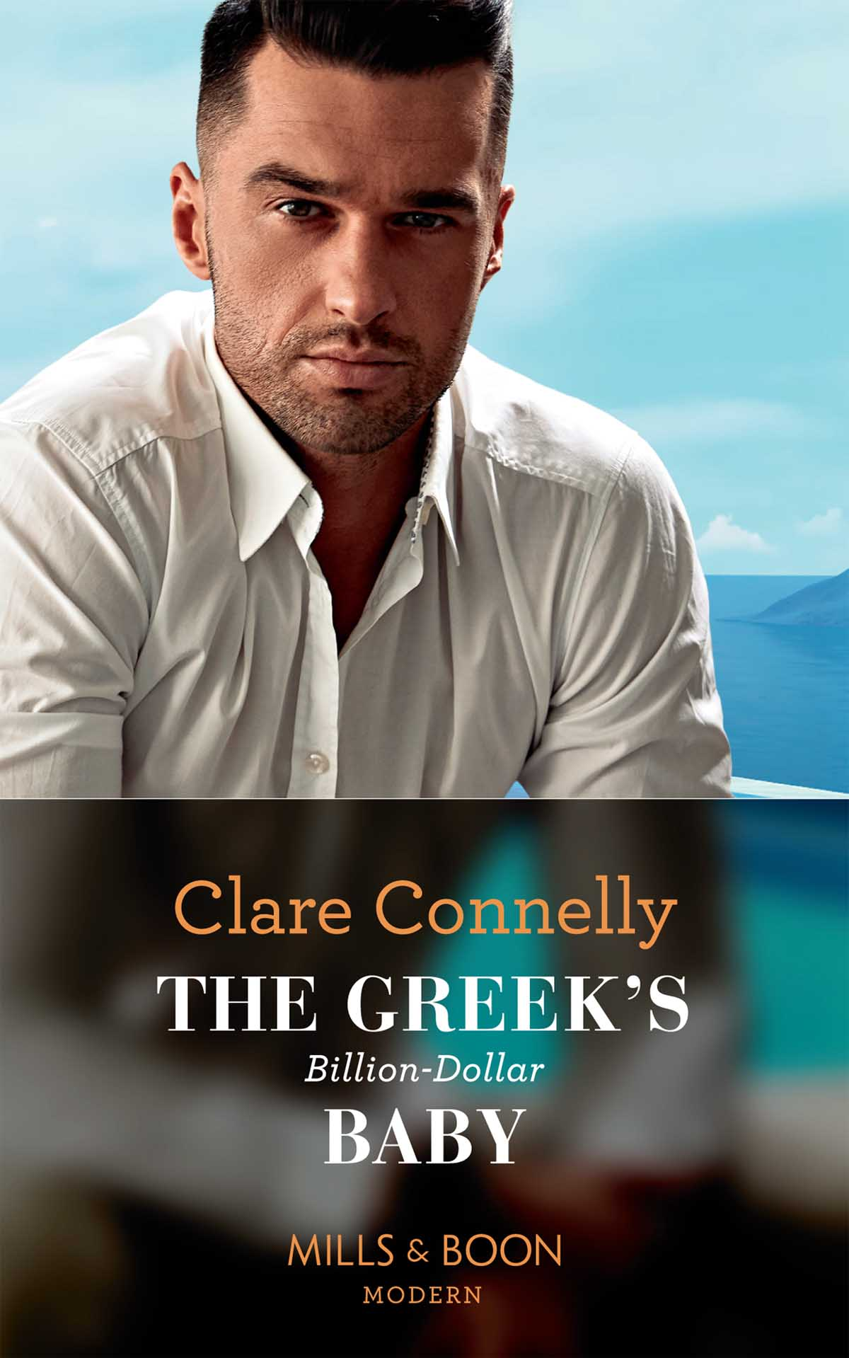 Clare Connelly The Greek's Billion-Dollar Baby his guilt