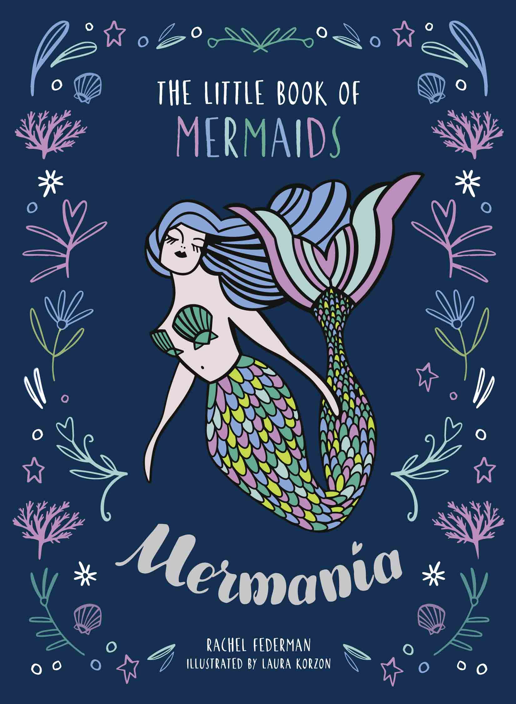 Rachel Federman Mermania: The Little Book of Mermaids maximillien de lafayette the banned book of sorcery spells magic and witchcraft