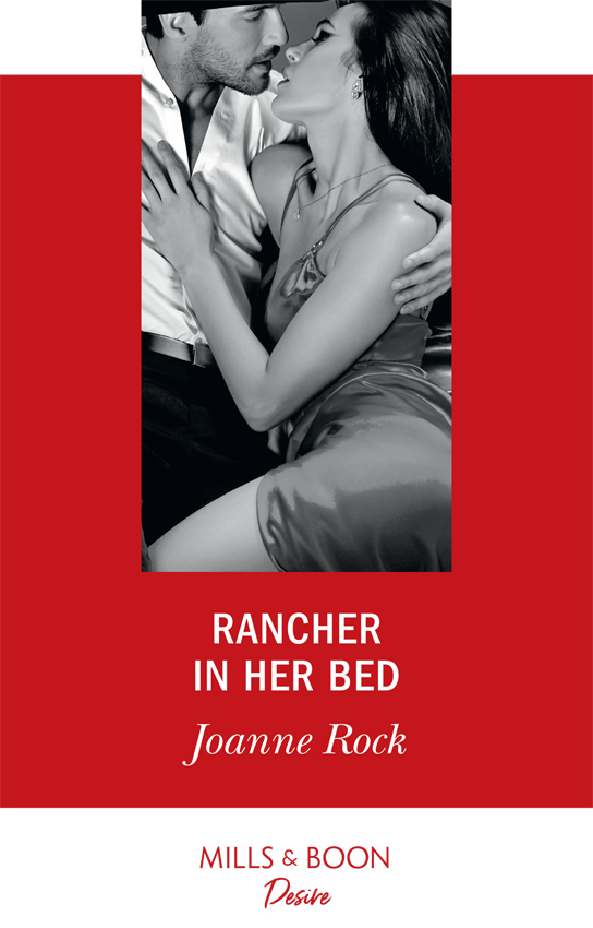 Joanne Rock Rancher In Her Bed carla cassidy home on the ranch oklahoma defending the rancher s daughter the rancher bodyguard