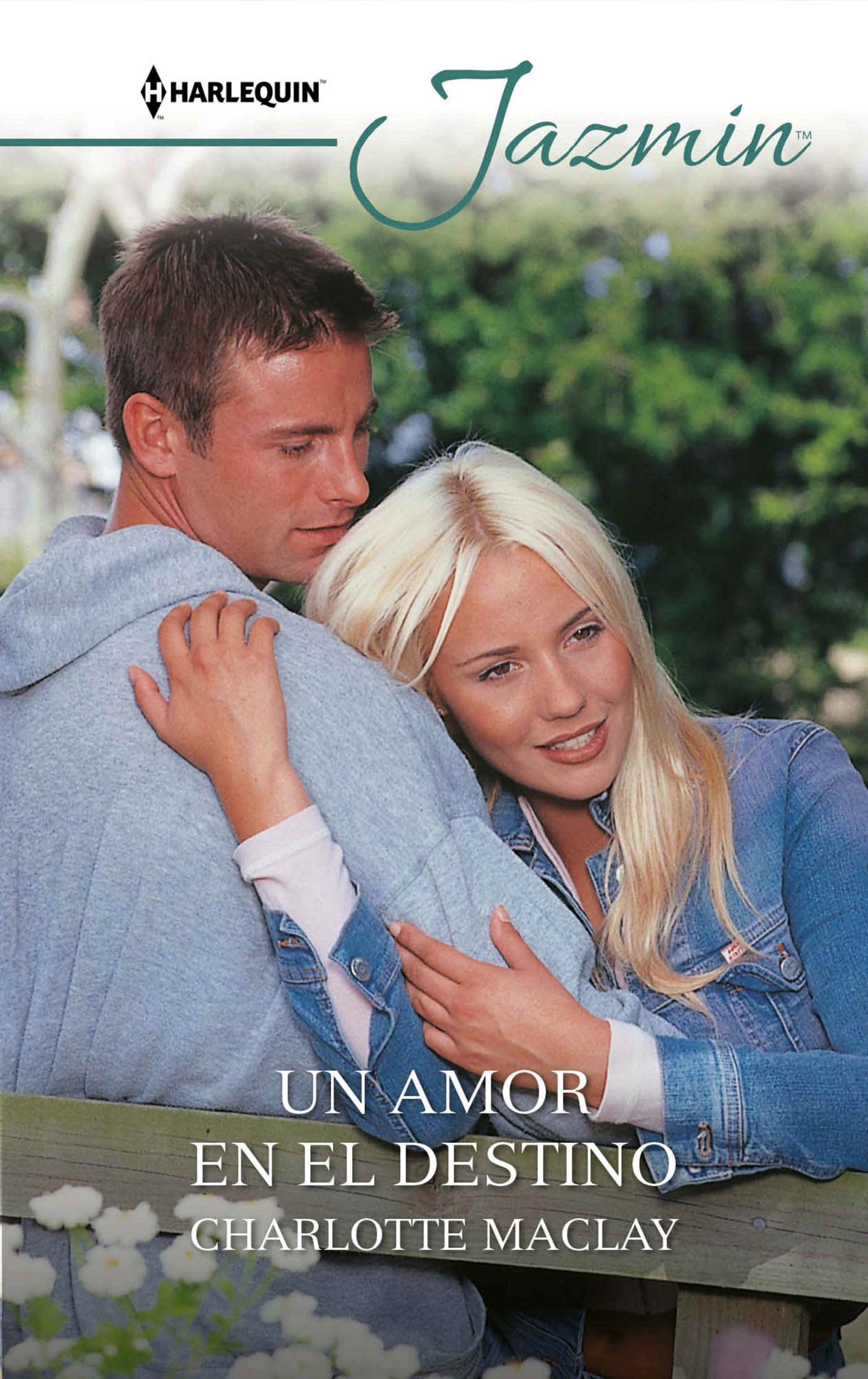 Charlotte Maclay Un amor en el destino charlotte maclay with courage and commitment
