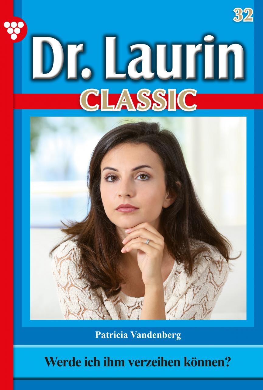 Patricia Vandenberg Dr. Laurin Classic 32 – Arztroman peter frühmorgen diagnostische und therapeutische endoskopie in der gastroenterologie