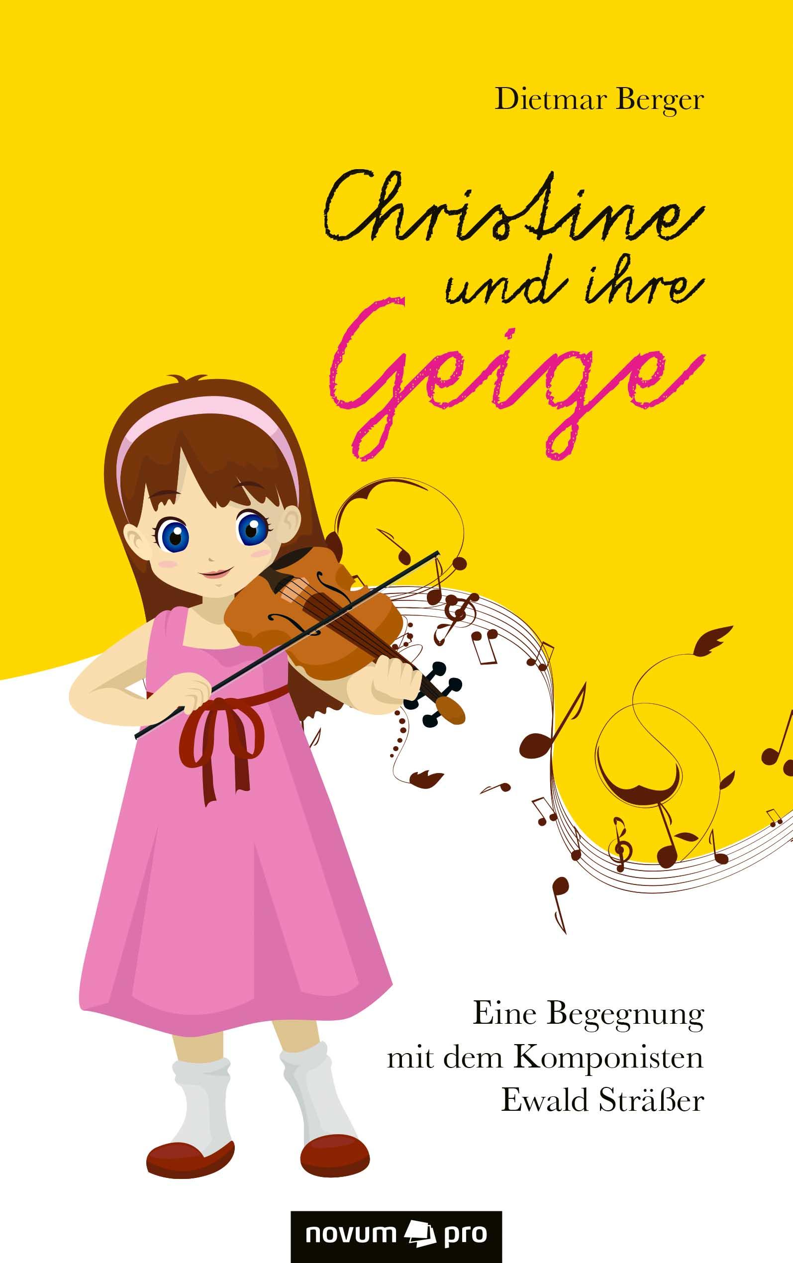 Christine und ihre Geige ( Dietmar  Berger  )