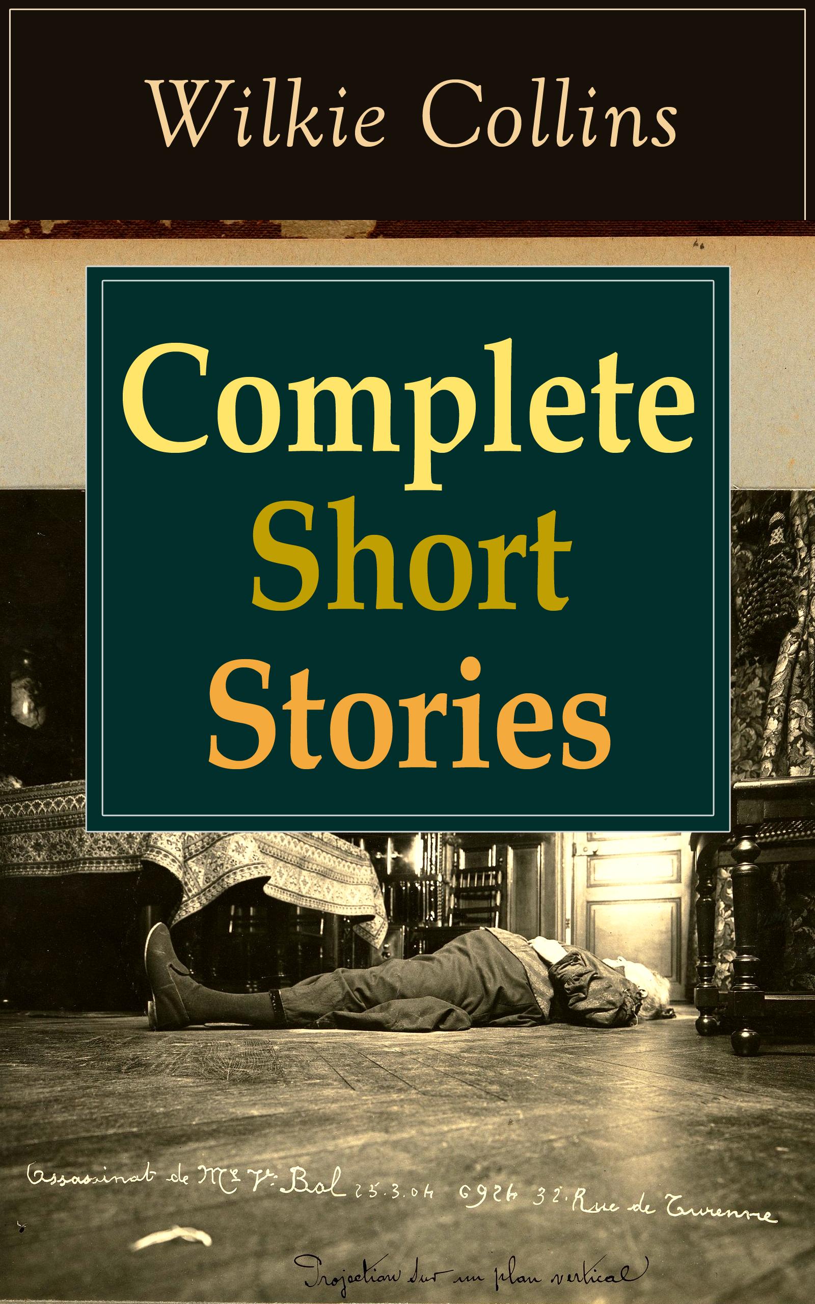 Wilkie Collins Complete Short Stories of Wilkie Collins wilkie collins basil василий