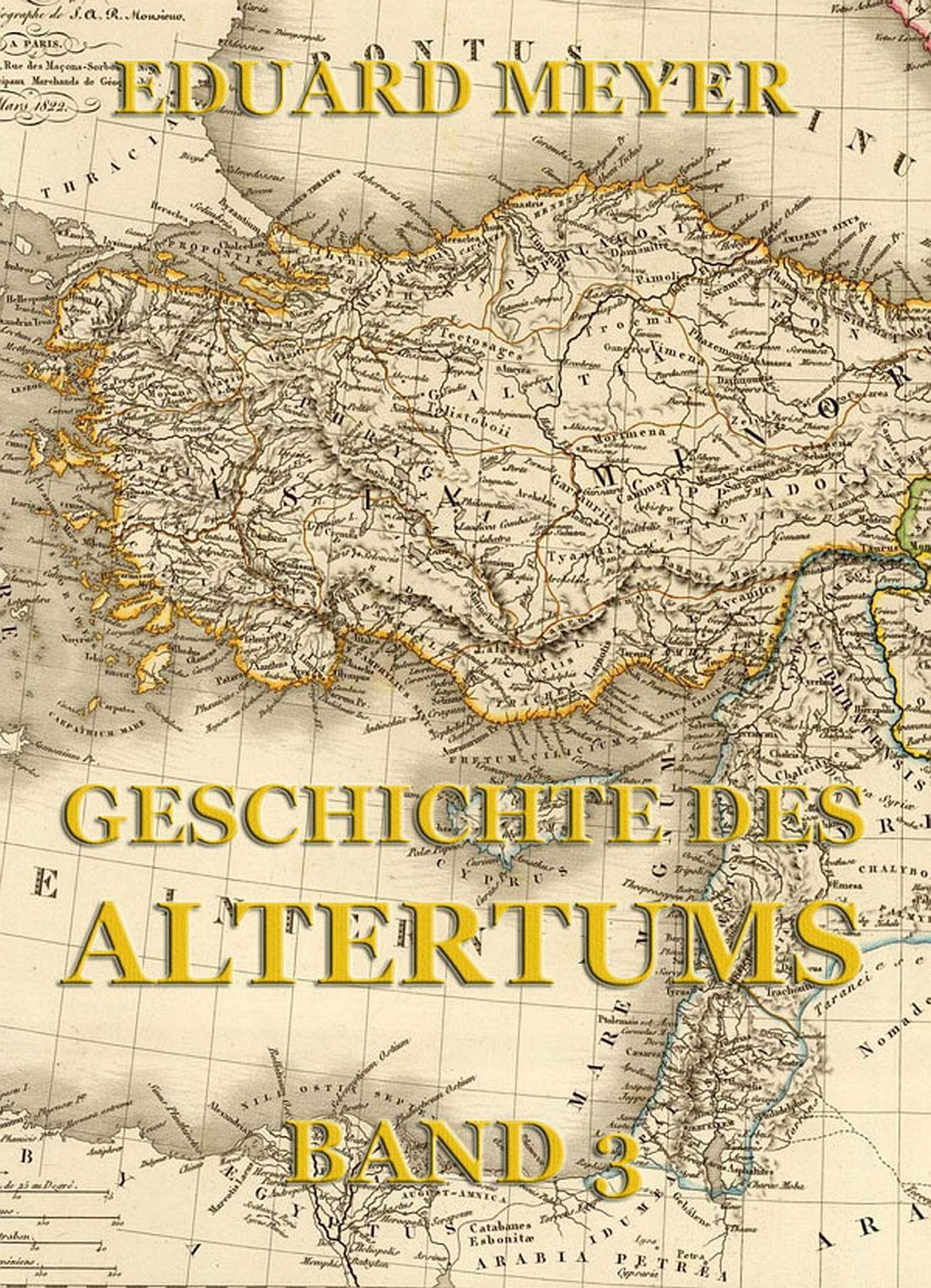 Eduard Meyer Geschichte des Altertums, Band 3