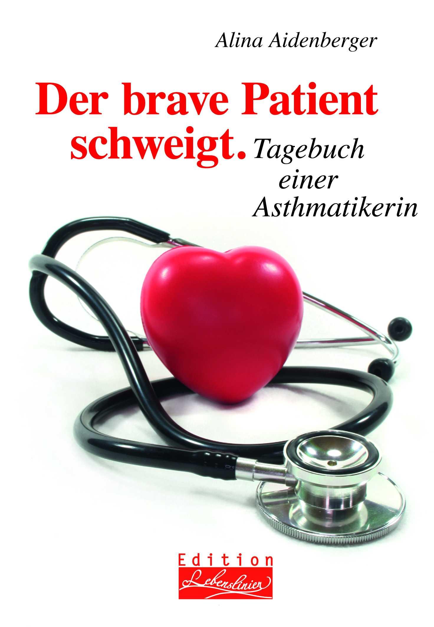 Alina Aidenberger Der brave Patient schweigt gert kowarowsky der schwierige patient