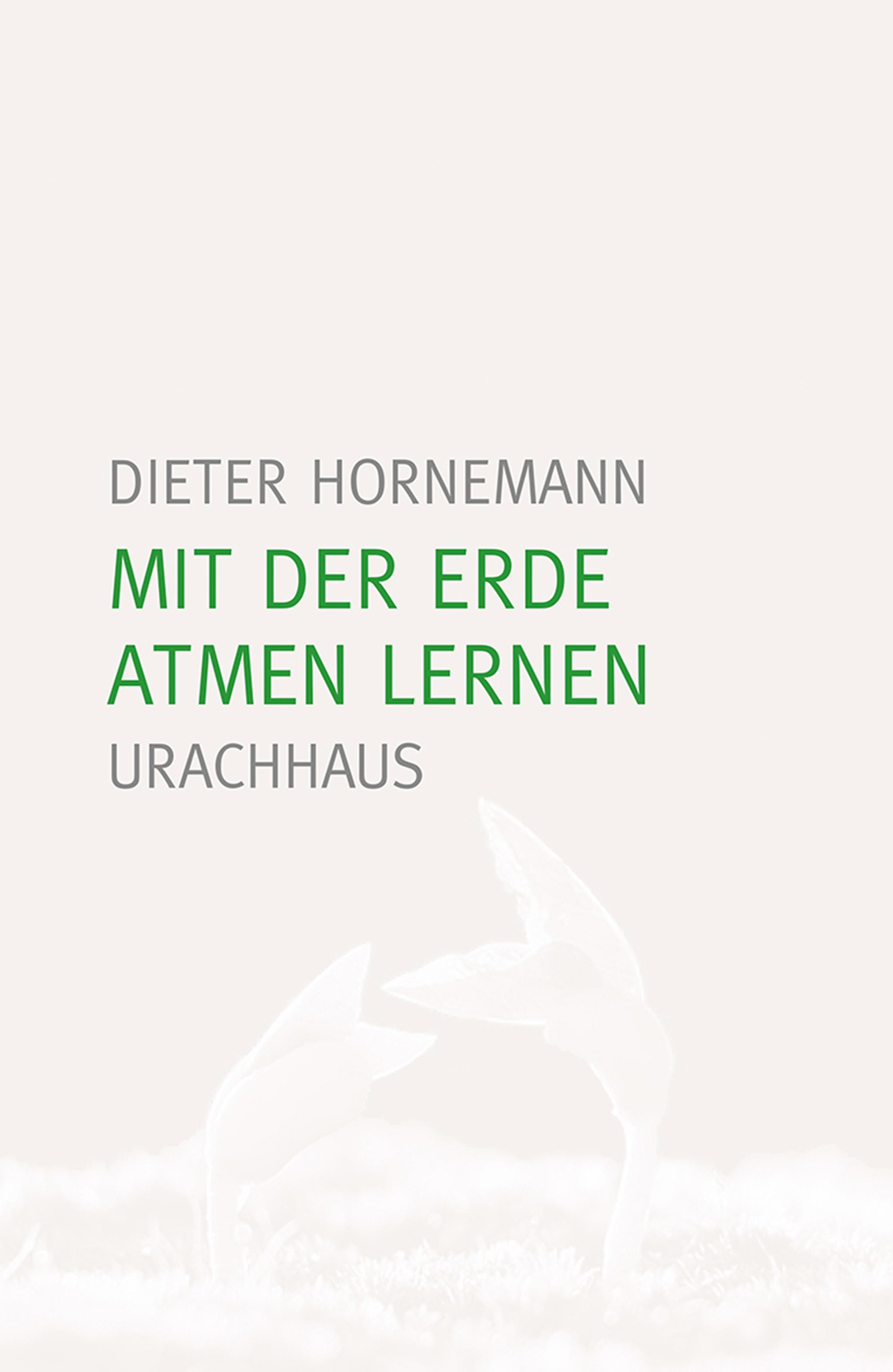 Dieter Hornemann Mit der Erde atmen lernen elisabeth schmolmüller lebenslanges lernen im berufsfeld der ergotherapie