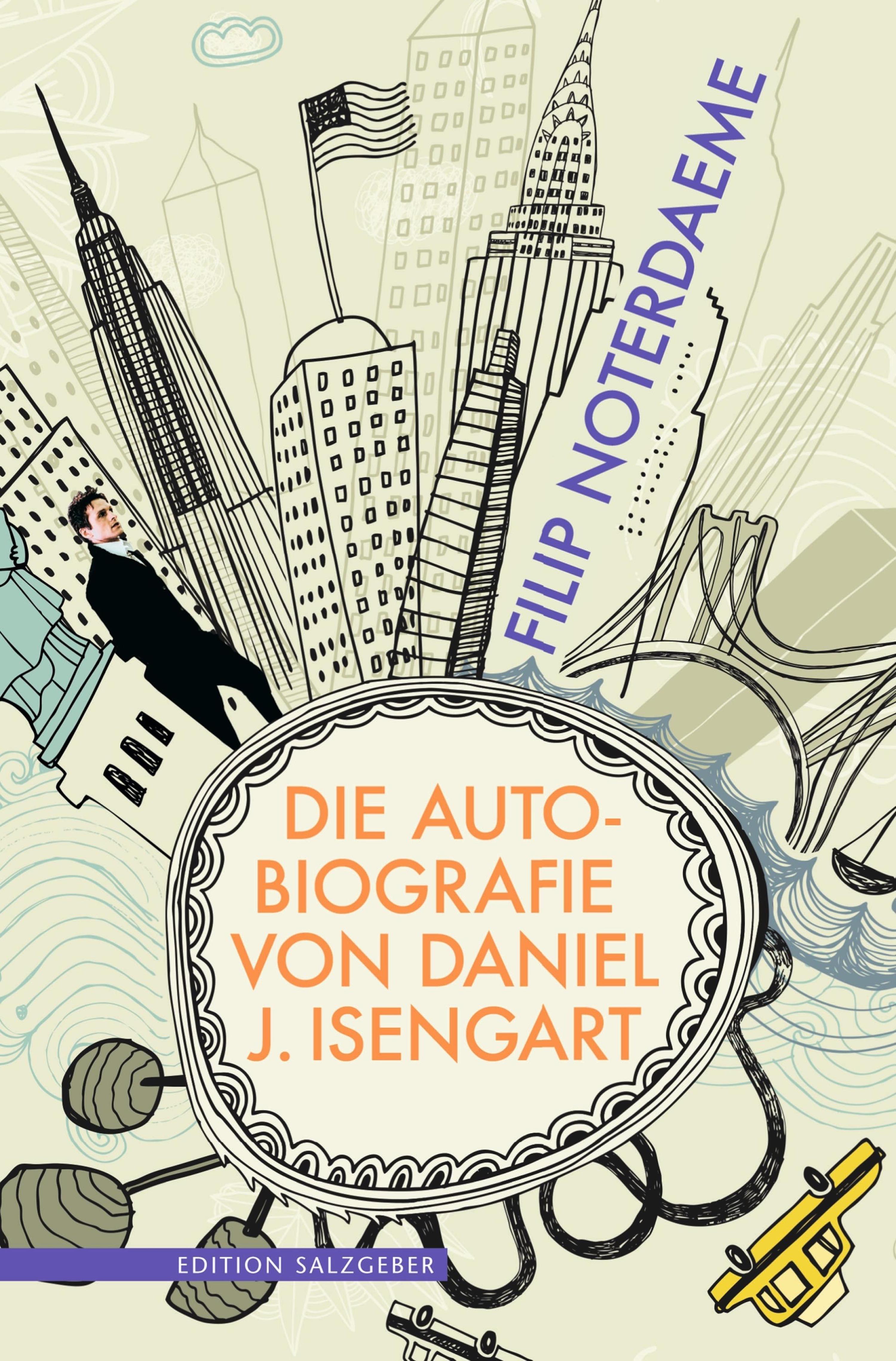 Filip Noterdaeme Die Autobiografie von Daniel J. Isengart j c freiesleben magazin fur die oryktographie von sachsen