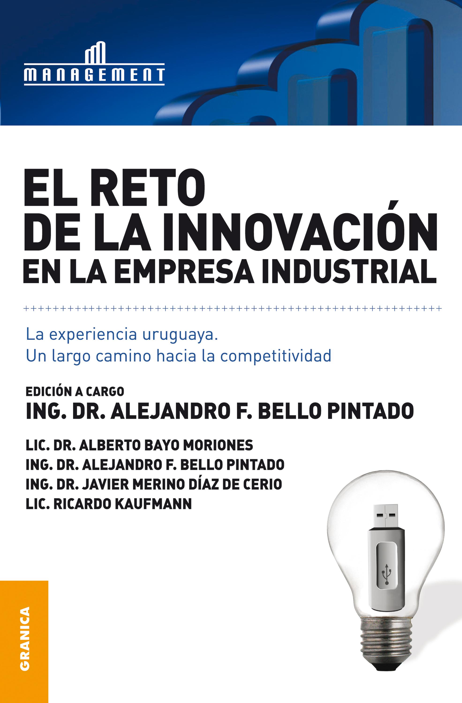 Alejandro F. Bello Pintado El reto de la innovación en la empresa industrial f carulli variations on la marseillaise op 330