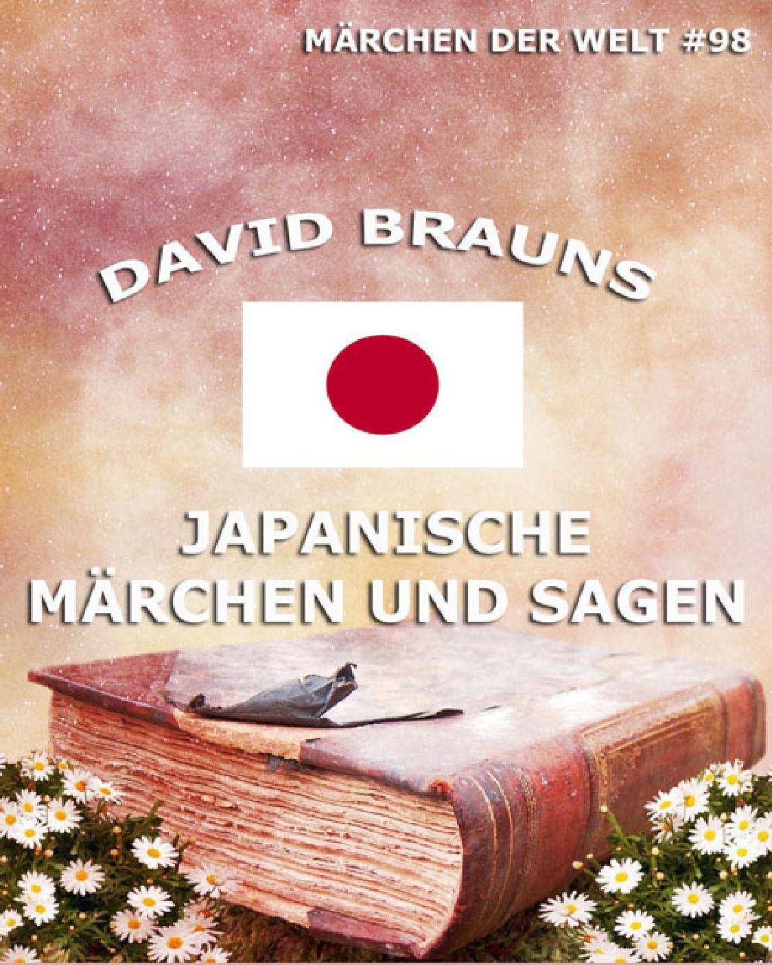 David Brauns Japanische Märchen und Sagen