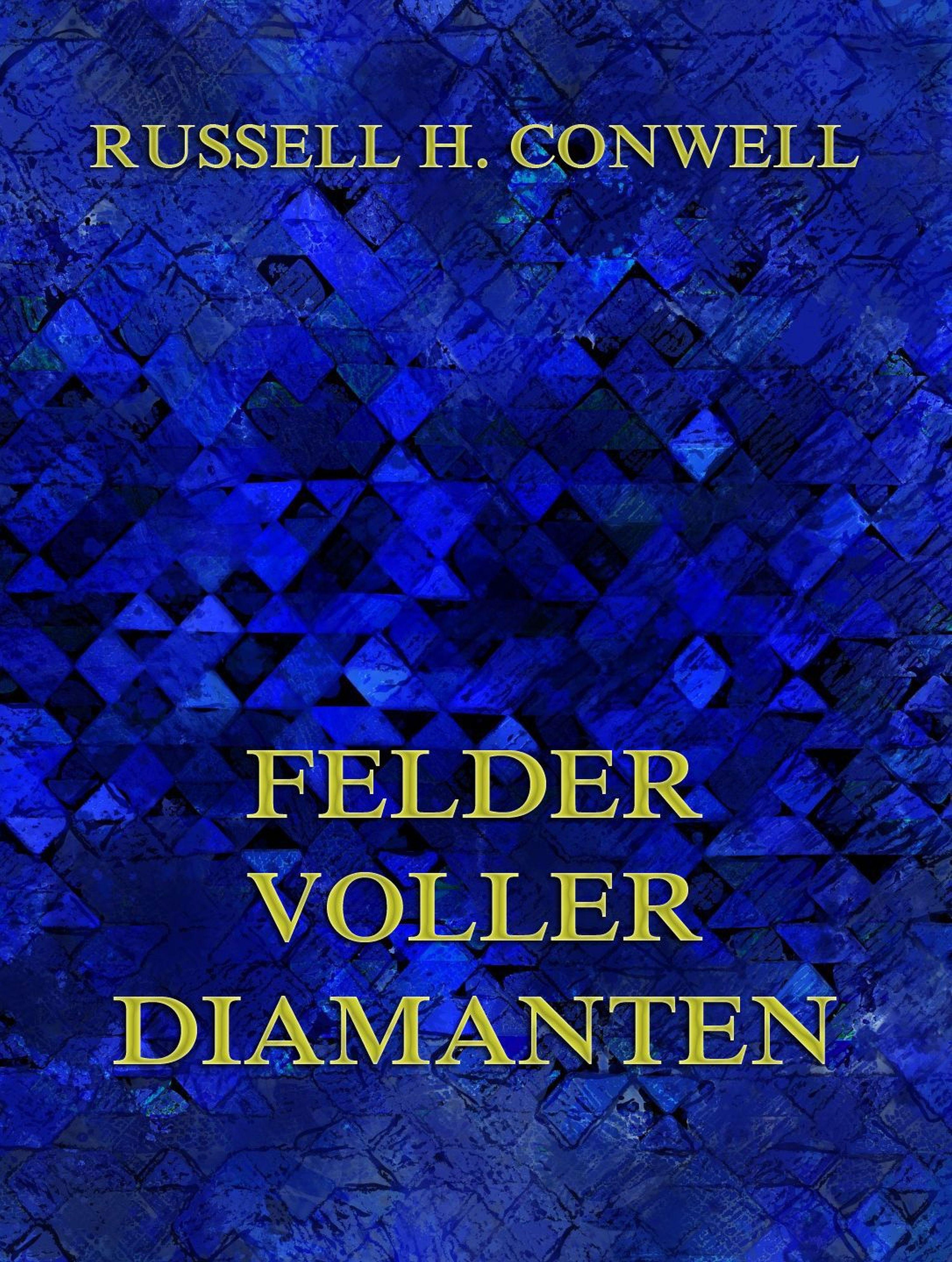 Russell H. Conwell Felder voller Diamanten цена