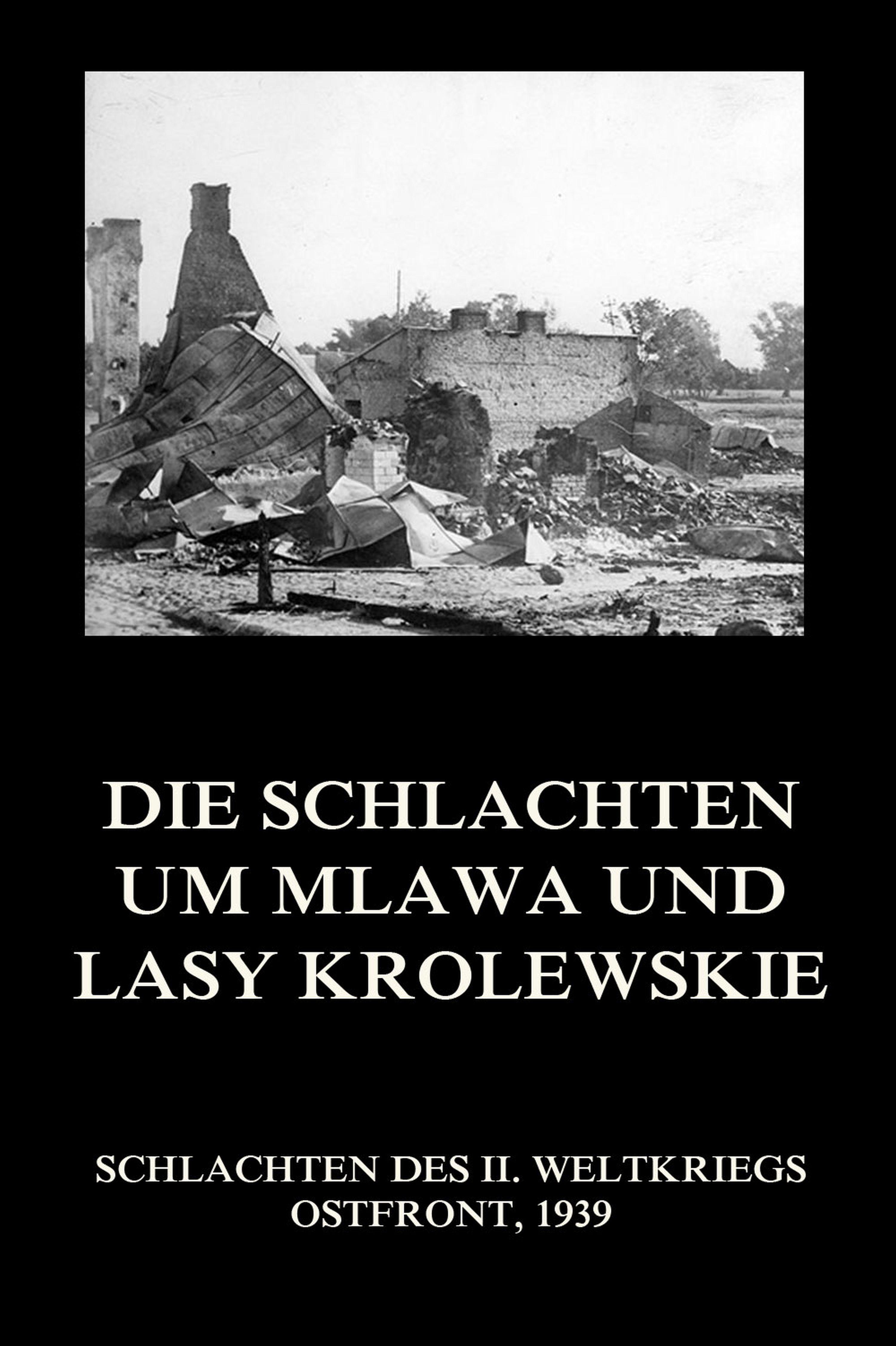 Отсутствует Die Schlachten um Mlawa und Lasy Krolewskie отсутствует chriemhilden rache und die klage