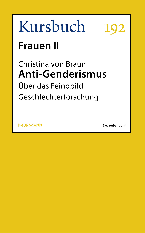 Christina von Braun Anti-Genderismus