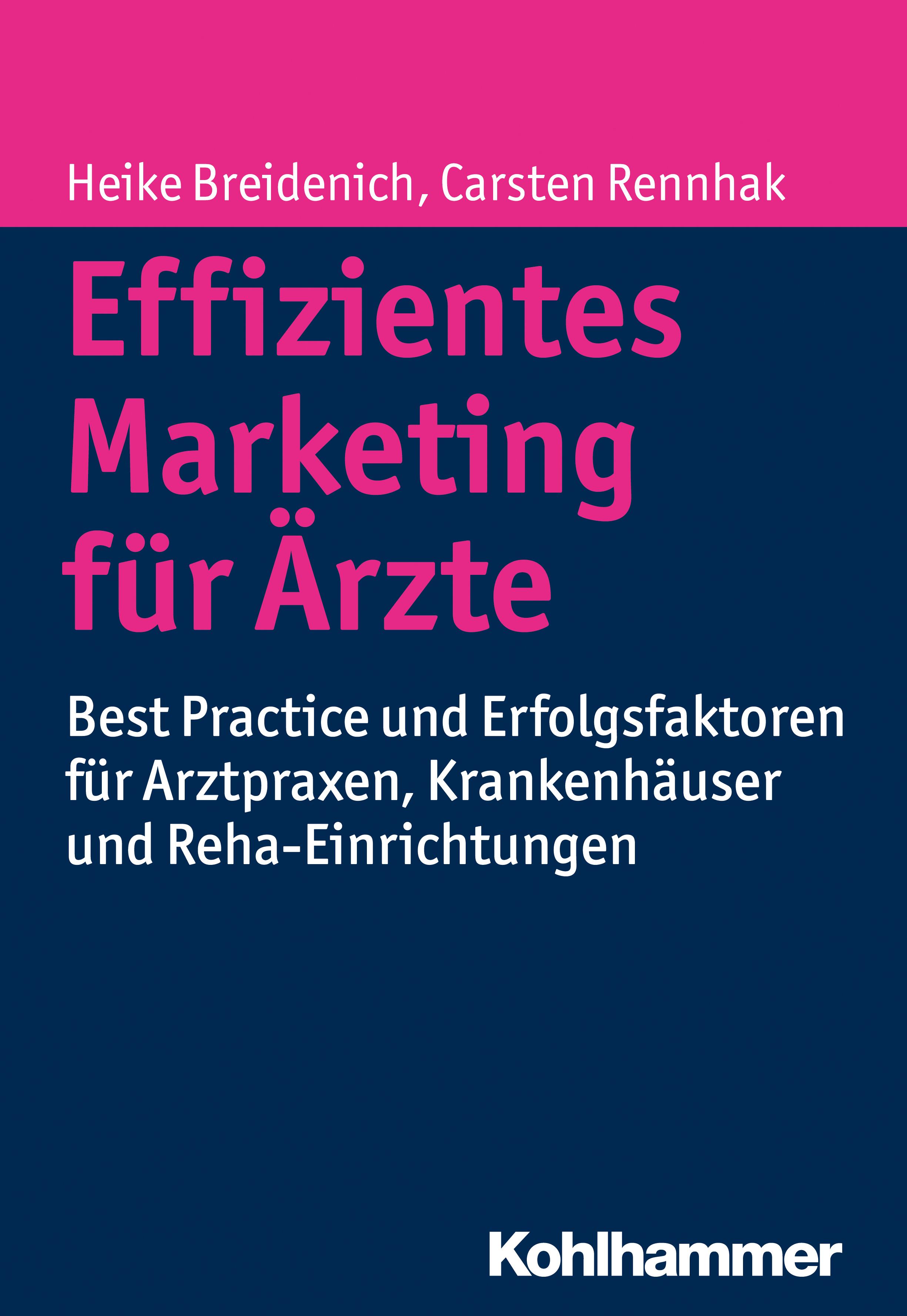 цена Carsten Rennhak Effizientes Marketing für Ärzte онлайн в 2017 году