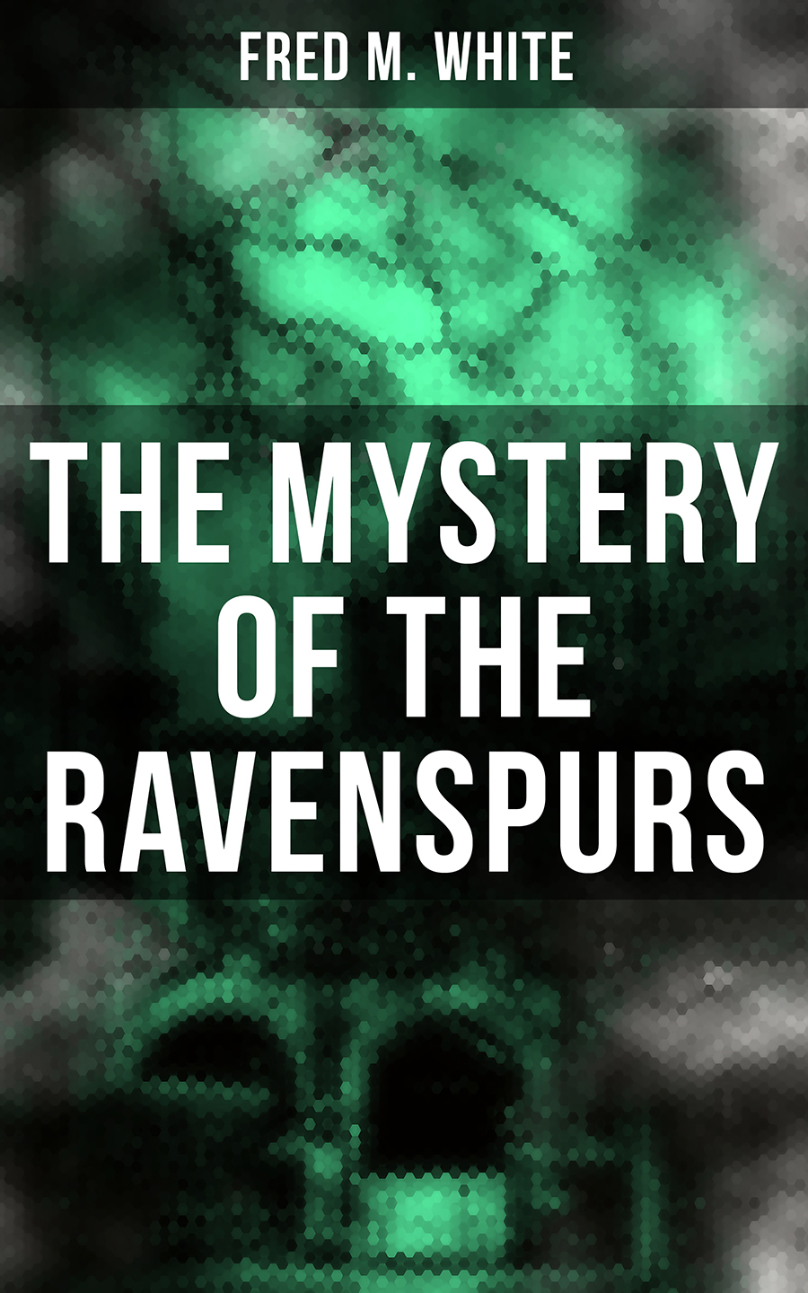 Fred M. White The Mystery of the Ravenspurs barbery m the elegance of the hedgehog