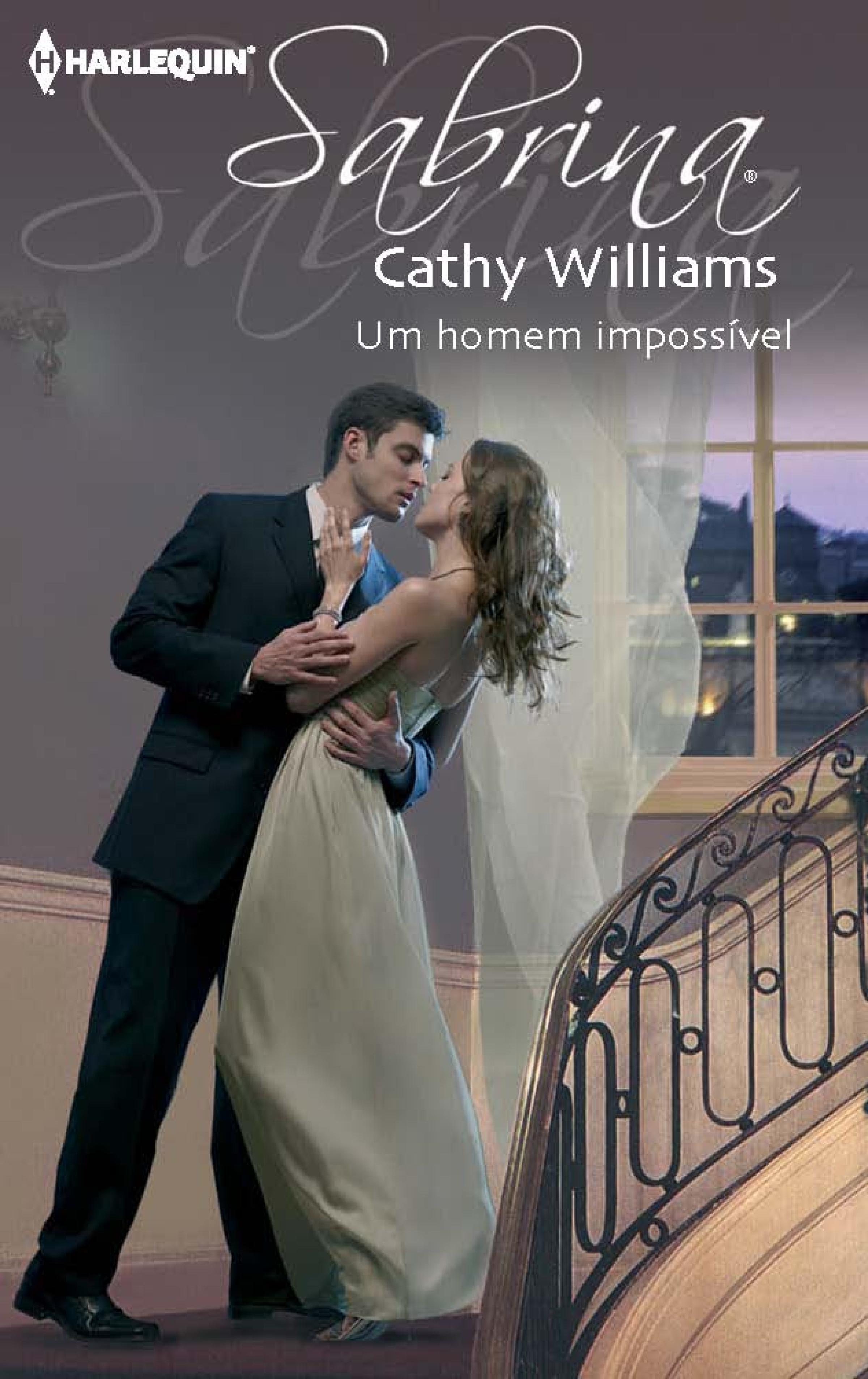 CATHY WILLIAMS Um homem impossível anne marie winston um homem e um bebé