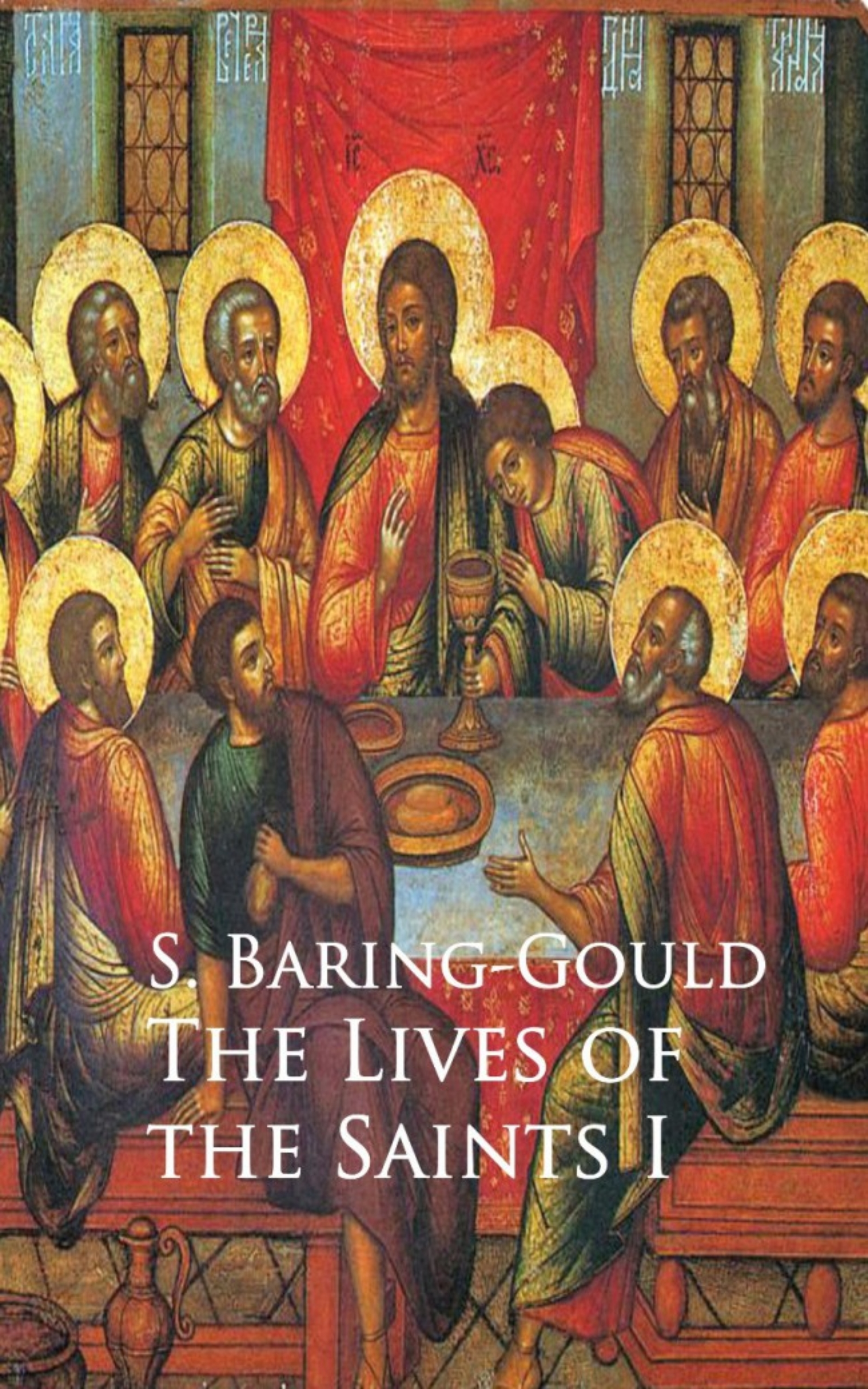 S. Baring-Gould Lives of the Saints city of saints