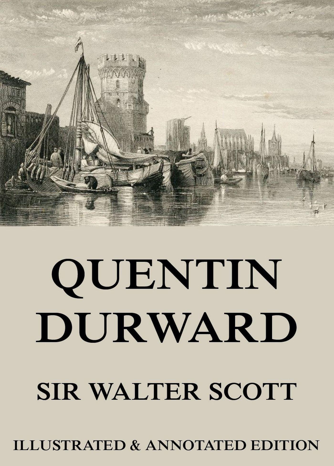 Вальтер Скотт Quentin Durward scott w quentin durward