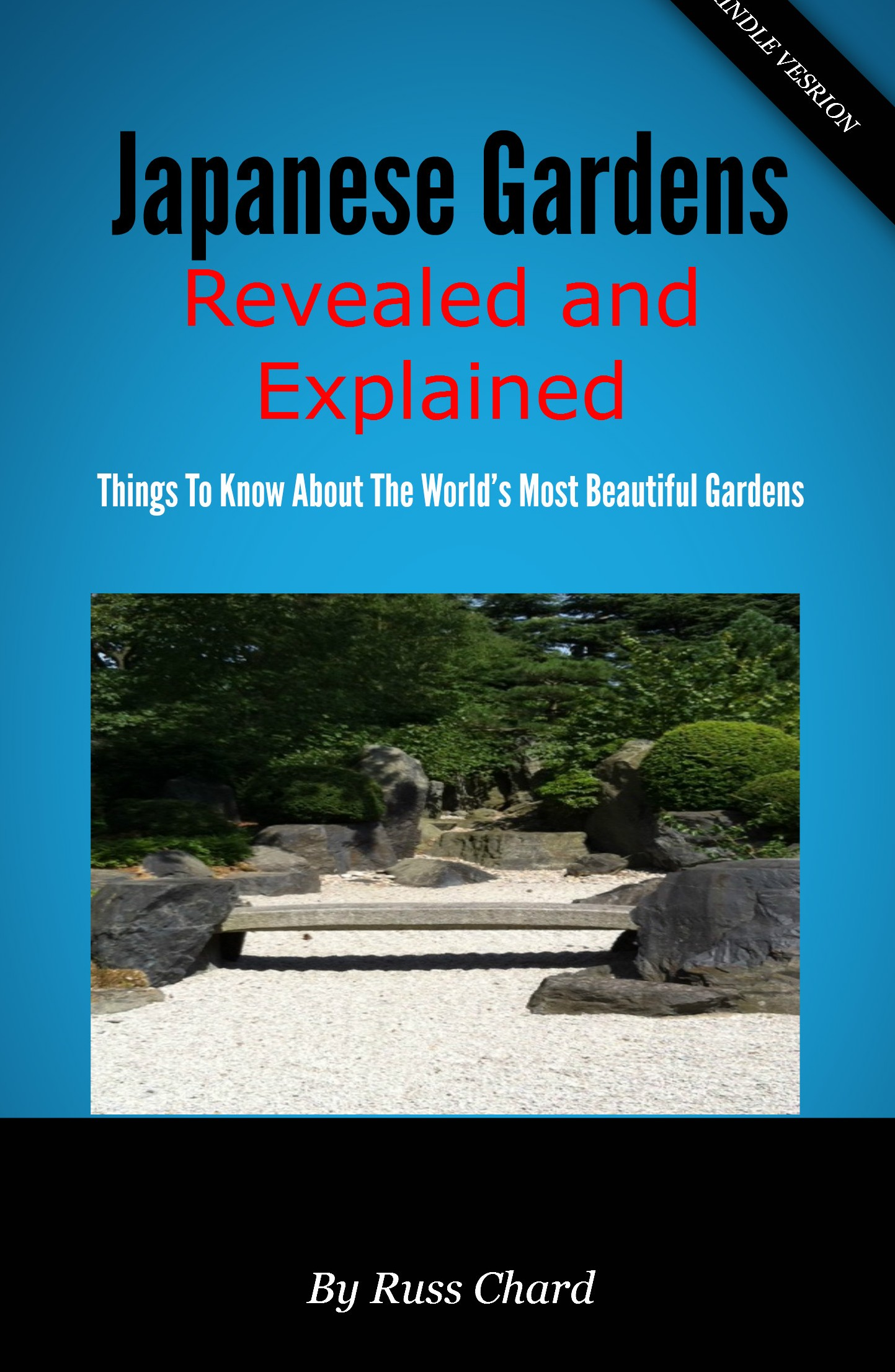 Russ Chard Japanese Gardens Revealed and Explained paris revealed