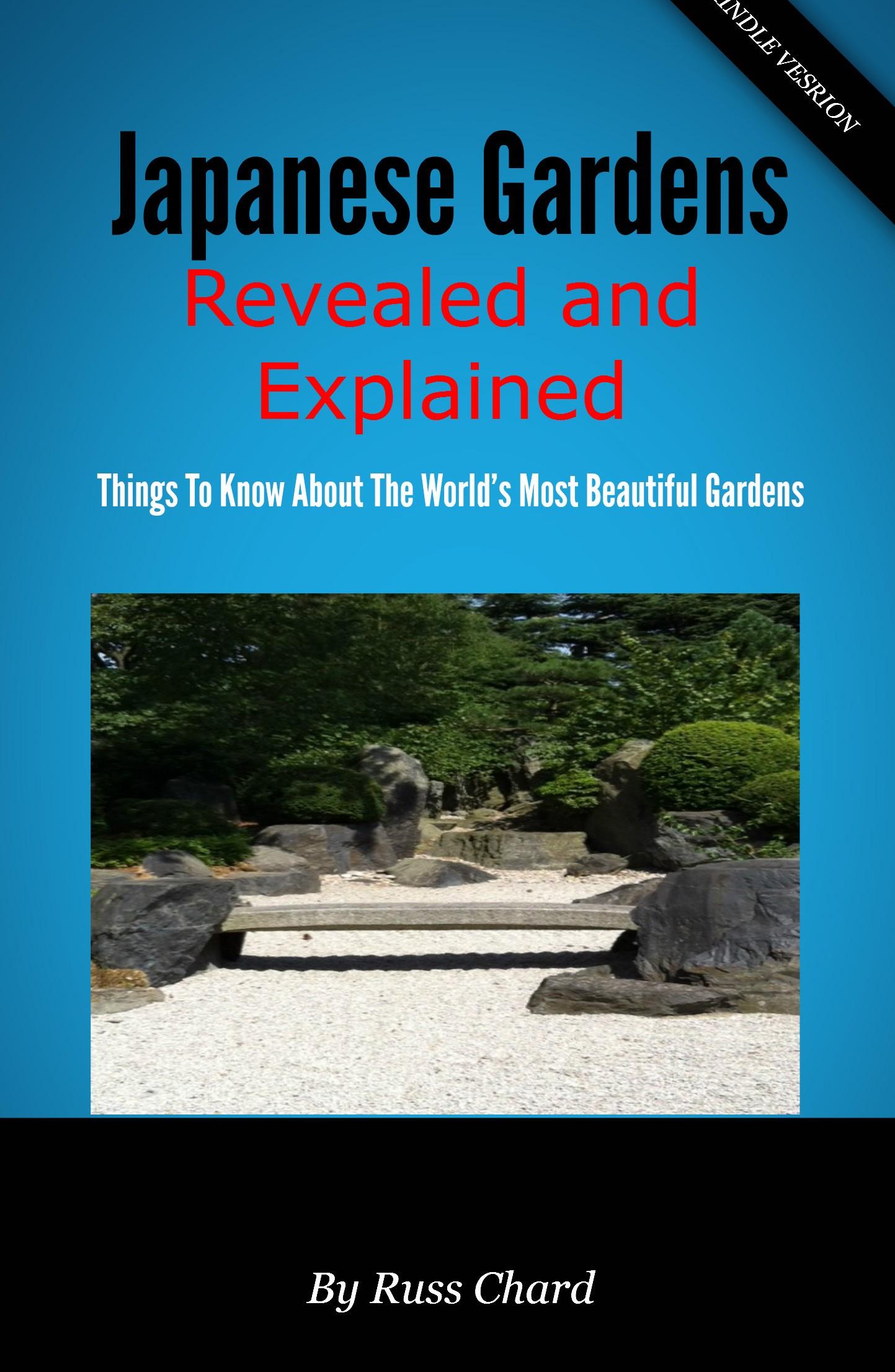 Russ Chard Japanese Gardens Revealed and Explained revealed