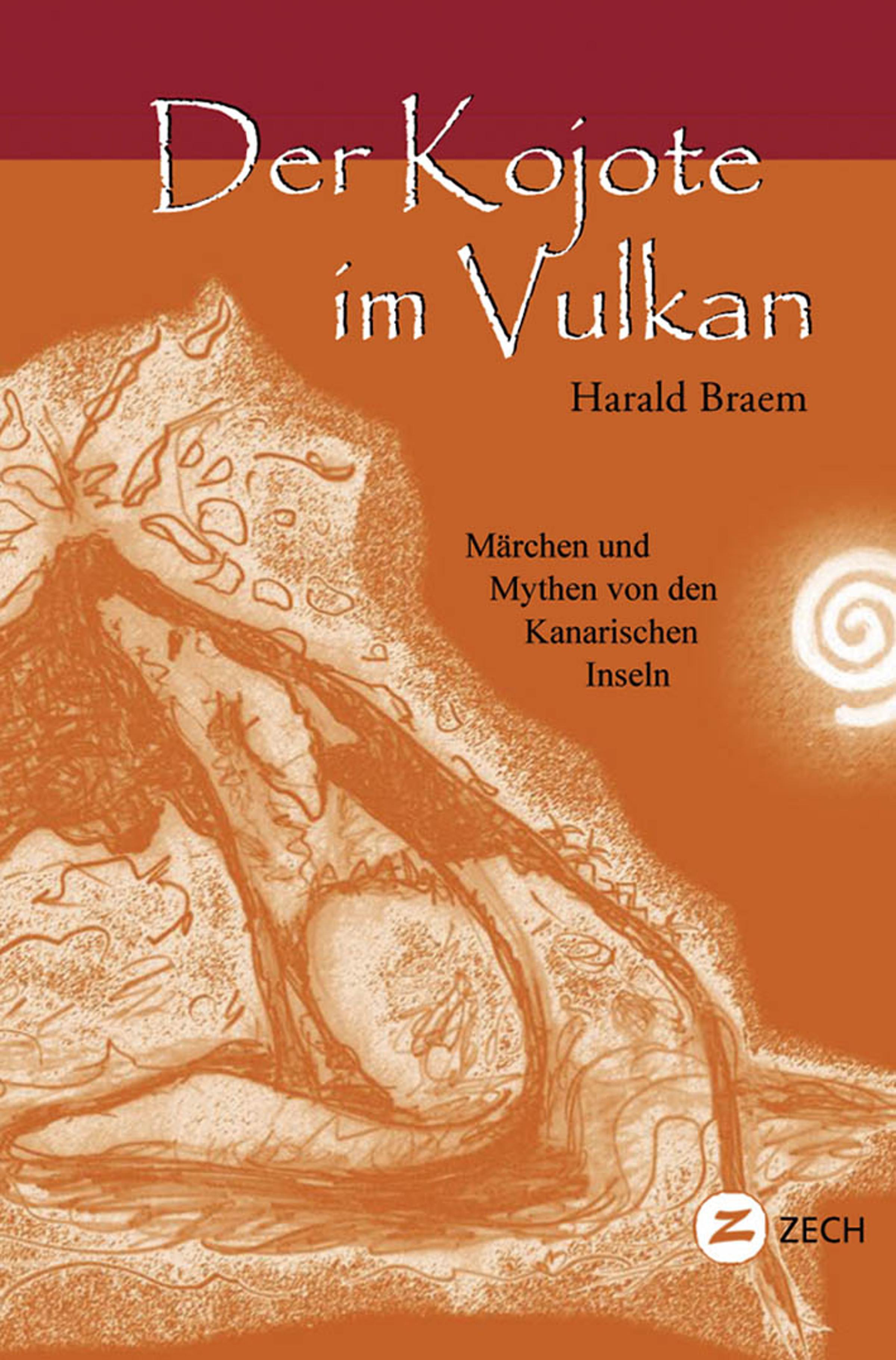Harald Braem Der Kojote im Vulkan