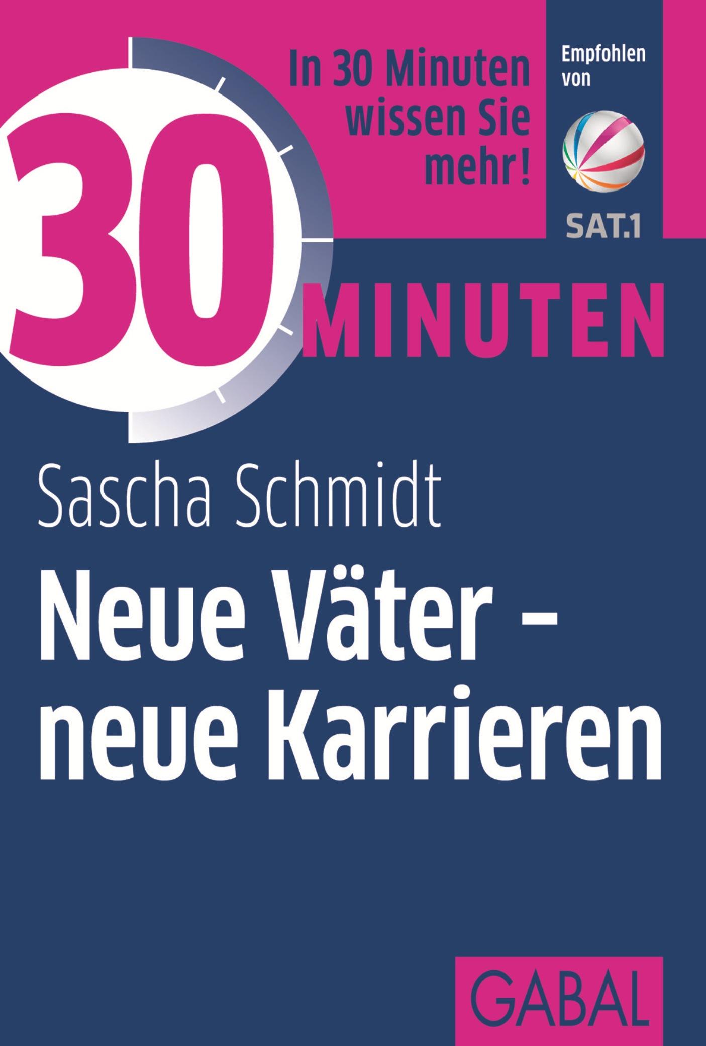 Sascha Schmidt 30 Minuten Neue Väter - neue Karrieren caglistro neue leiden marions entkleidung