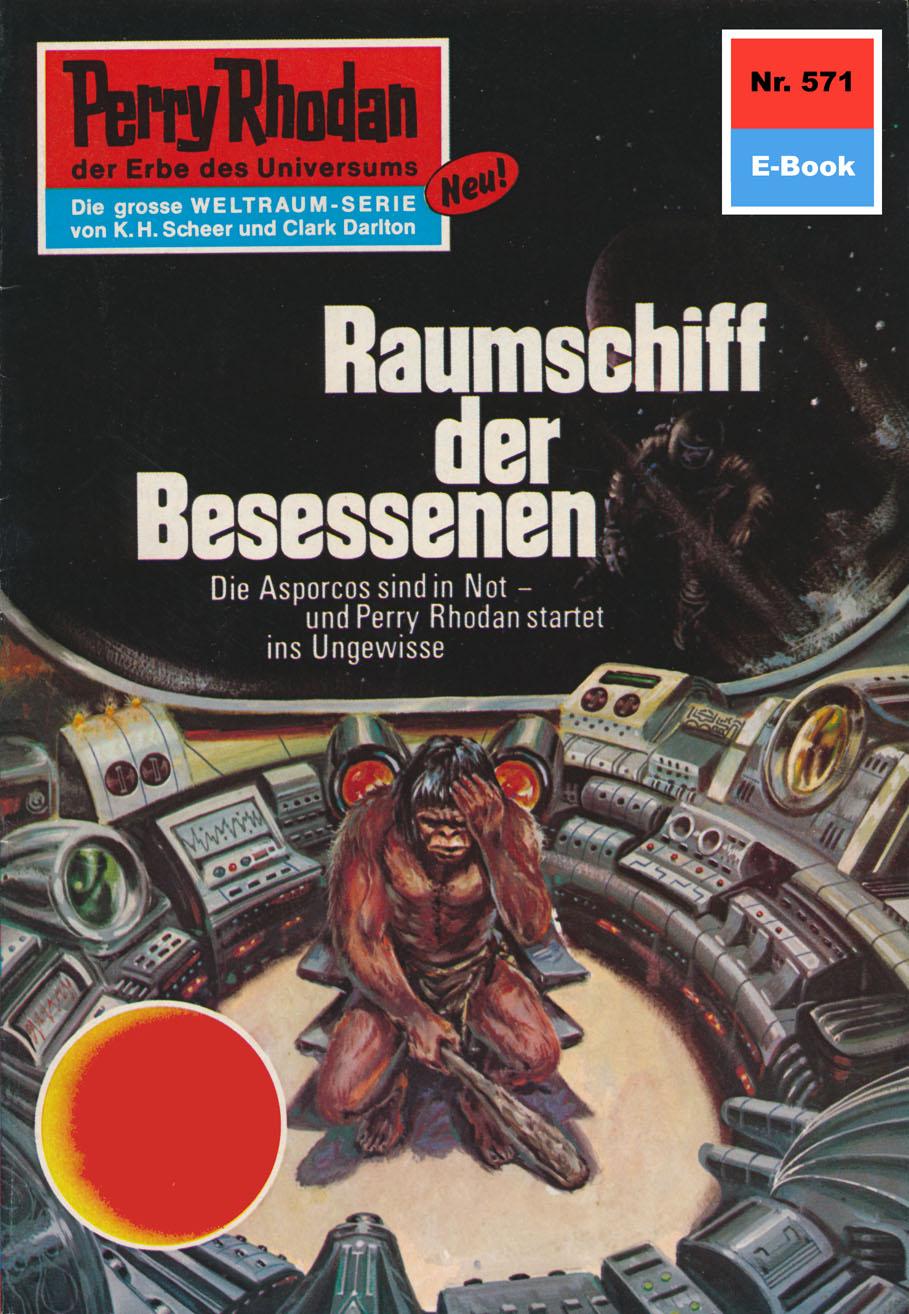 Ernst Vlcek Perry Rhodan 571: Raumschiff der Besessenen ernst vlcek perry rhodan 924 lockruf der psychode