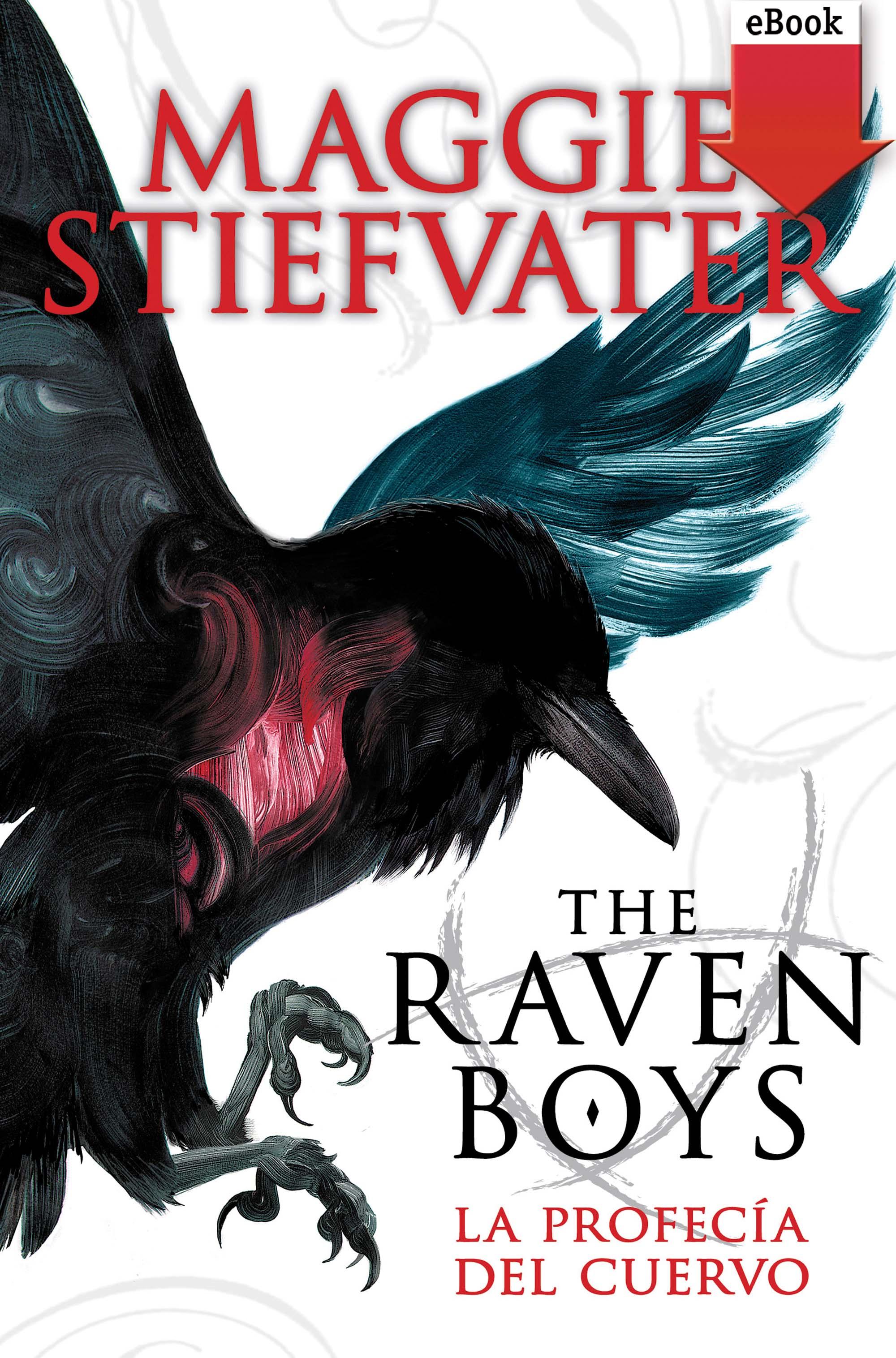 Maggie Stiefvater The raven boys: La profecía del cuervo cuervo y sobrinos historiador lady 3112 1ma l