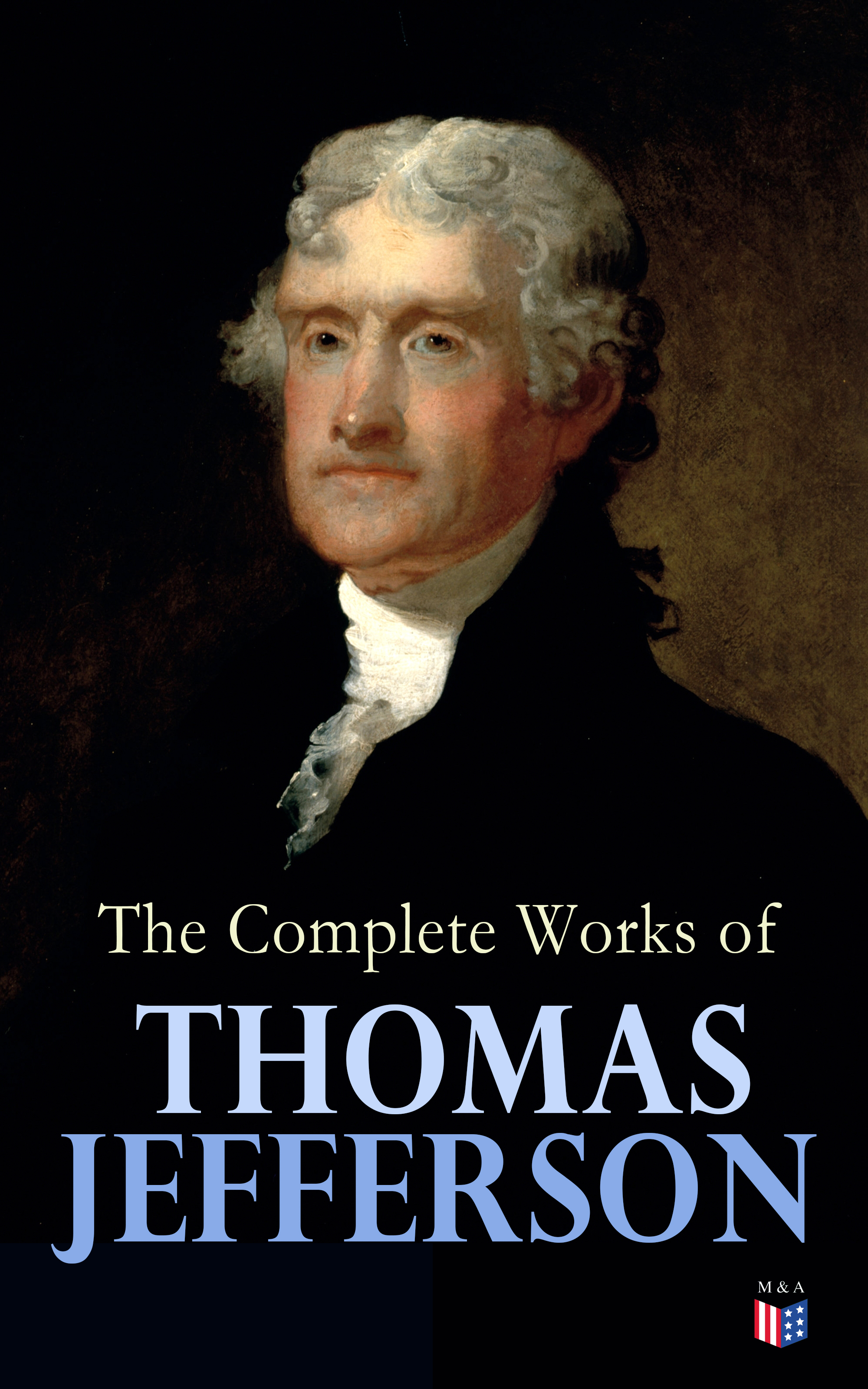 Thomas Jefferson The Complete Works of Thomas Jefferson thomas barbara thomas amanda complete first workbook without answers cd