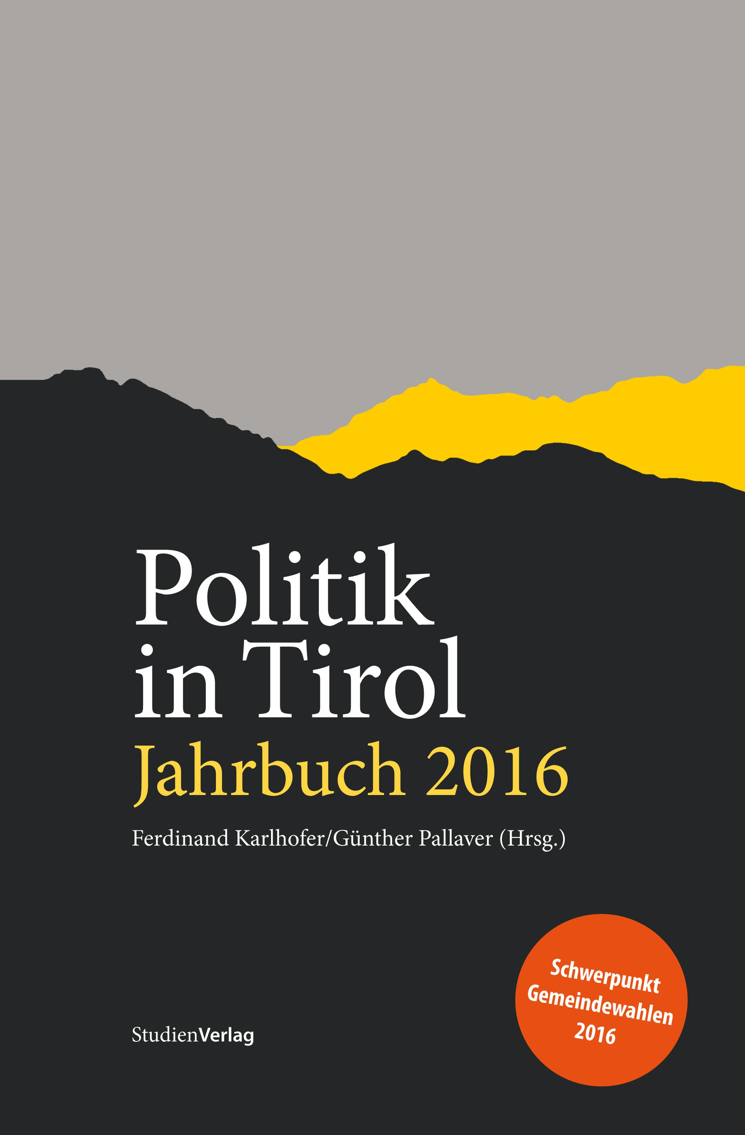 Отсутствует Politik in Tirol. Jahrbuch 2016