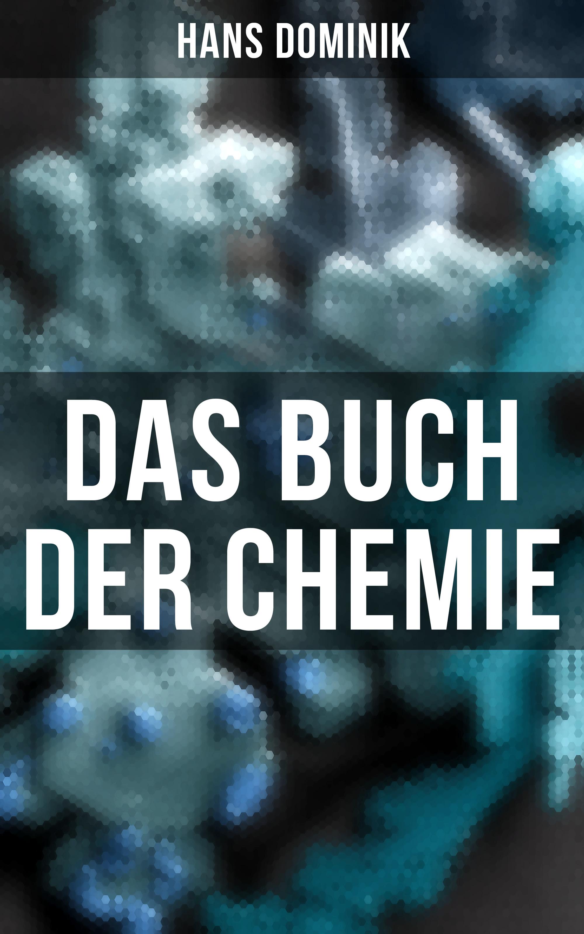 цена Hans Dominik Das Buch der Chemie онлайн в 2017 году