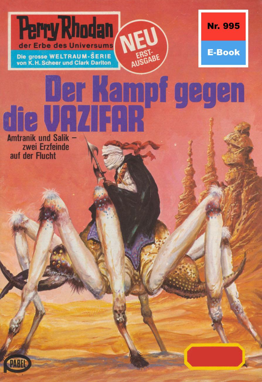 H.G. Ewers Perry Rhodan 995: Der Kampf gegen die VAZIFAR h g ewers perry rhodan 1221 der oxtorner und der admiral