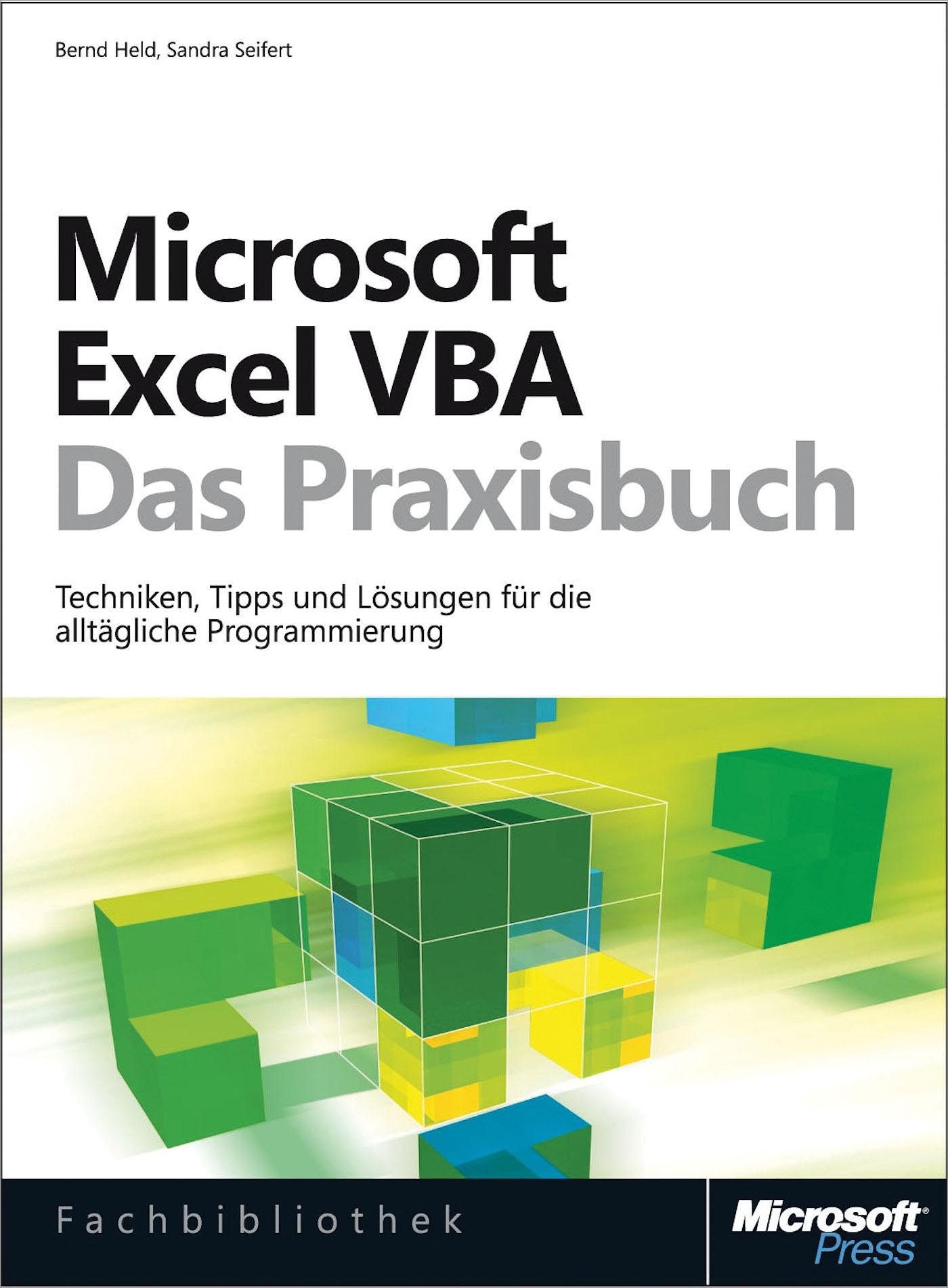 Bernd Held Microsoft Excel VBA - Das Praxisbuch. Für Microsoft Excel 2007-2013. michael alexander excel 2016 power programming with vba