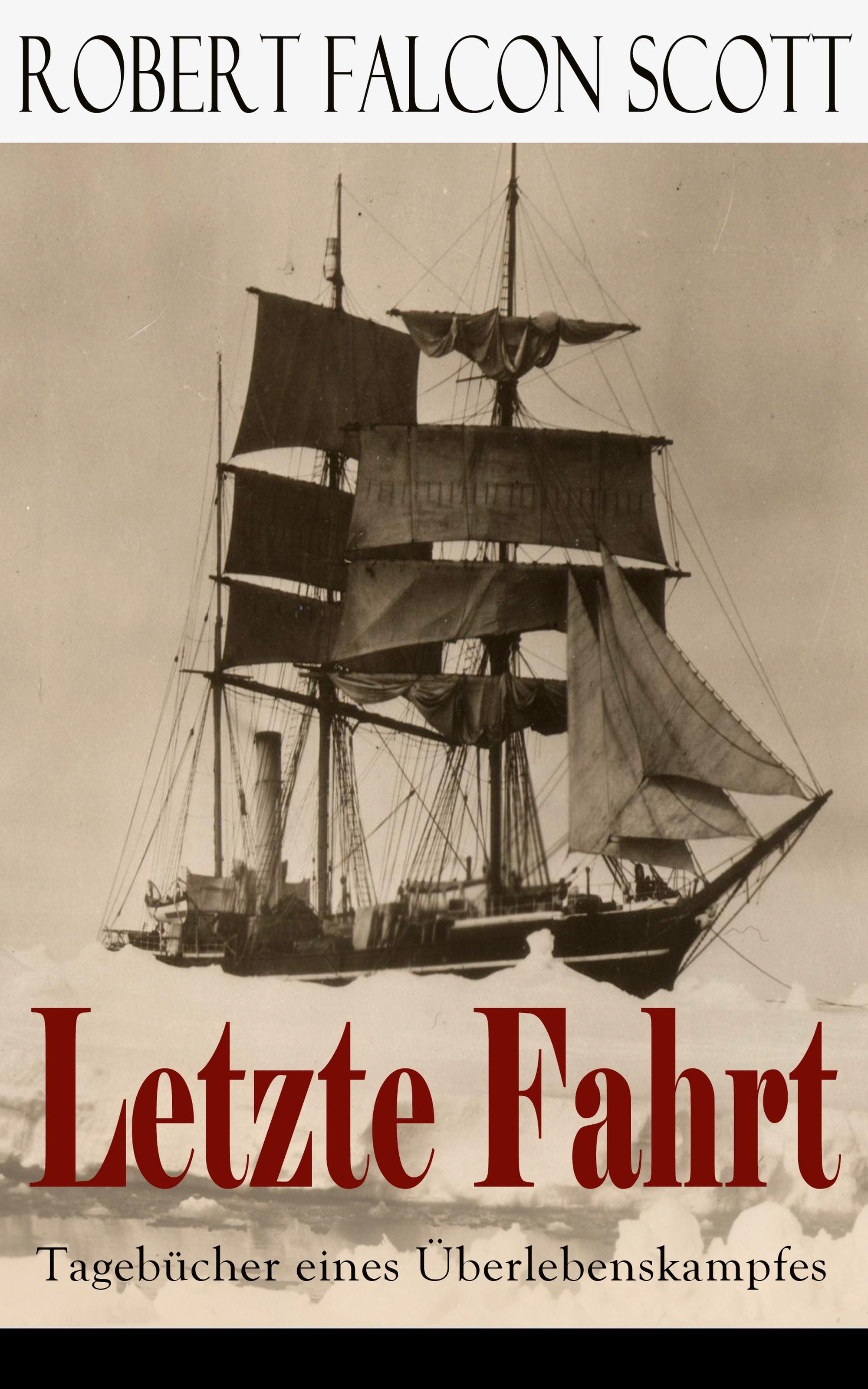цена Robert Falcon Scott Letzte Fahrt: Tagebücher eines Überlebenskampfes онлайн в 2017 году