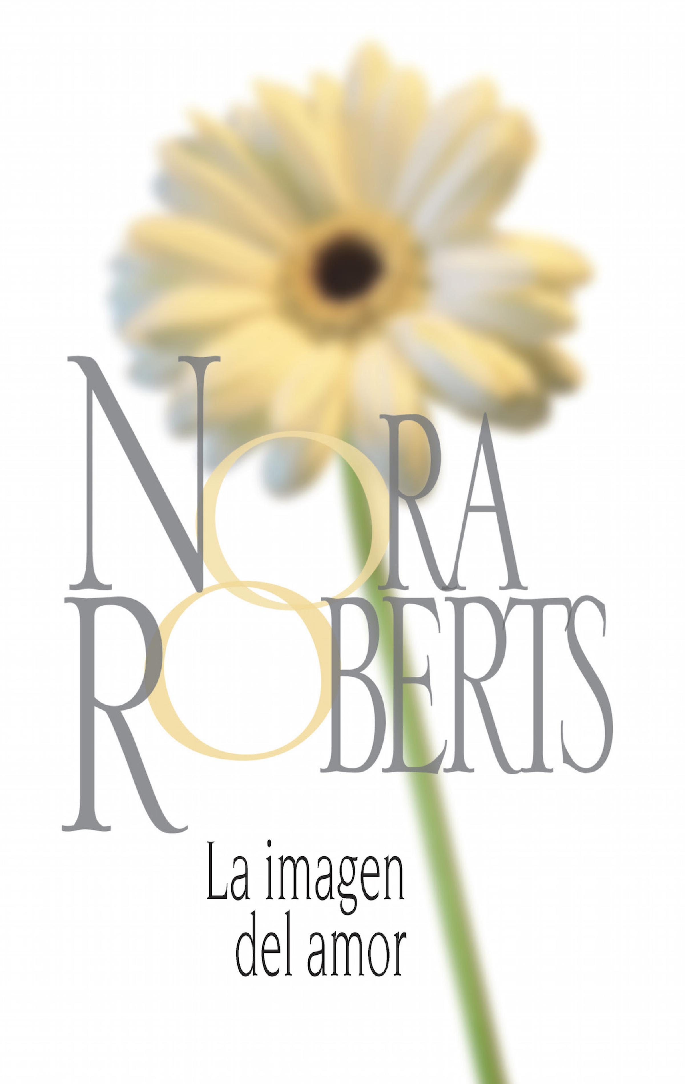 Nora Roberts La imagen del amor