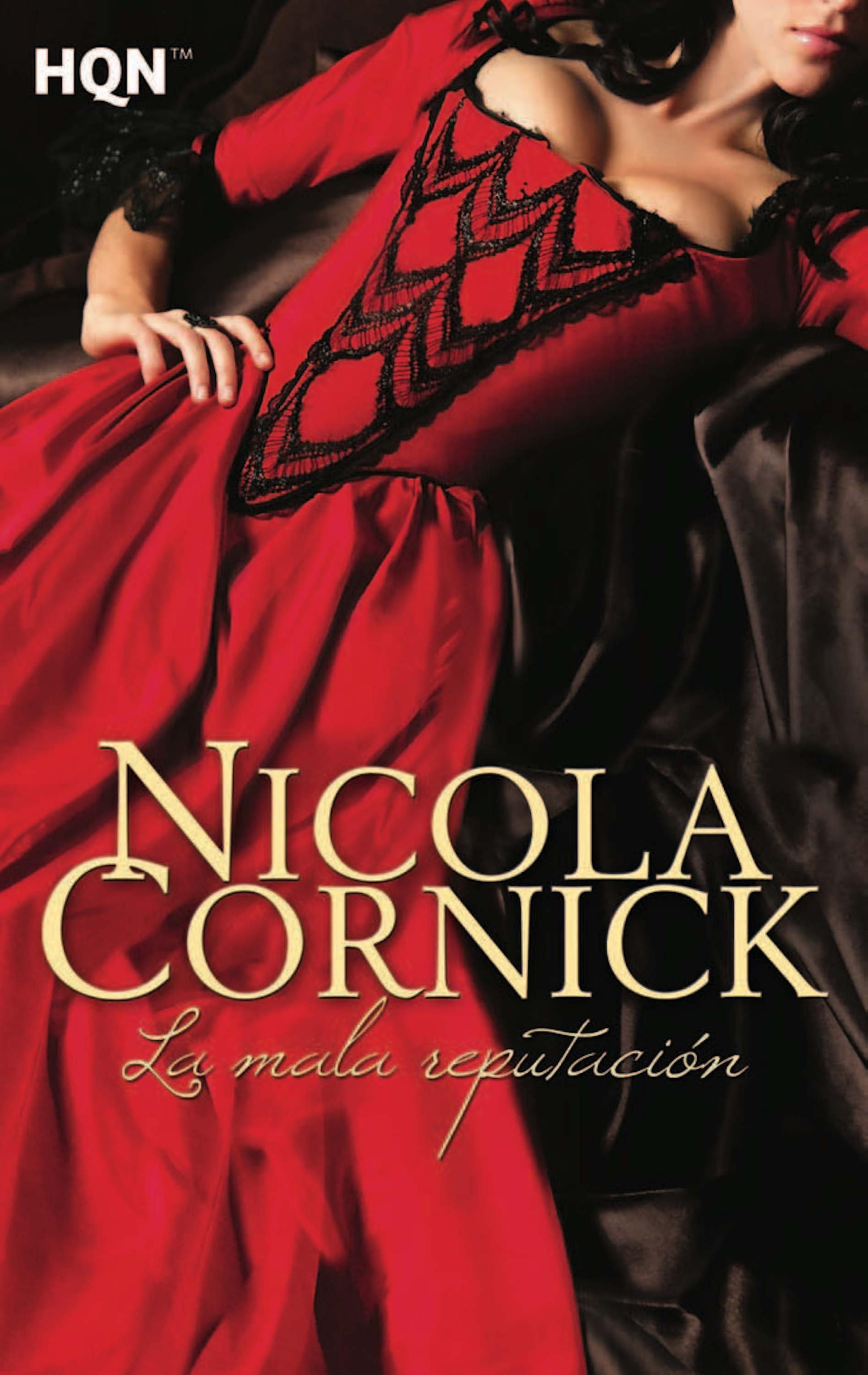 Nicola Cornick La mala reputación la mala hierba