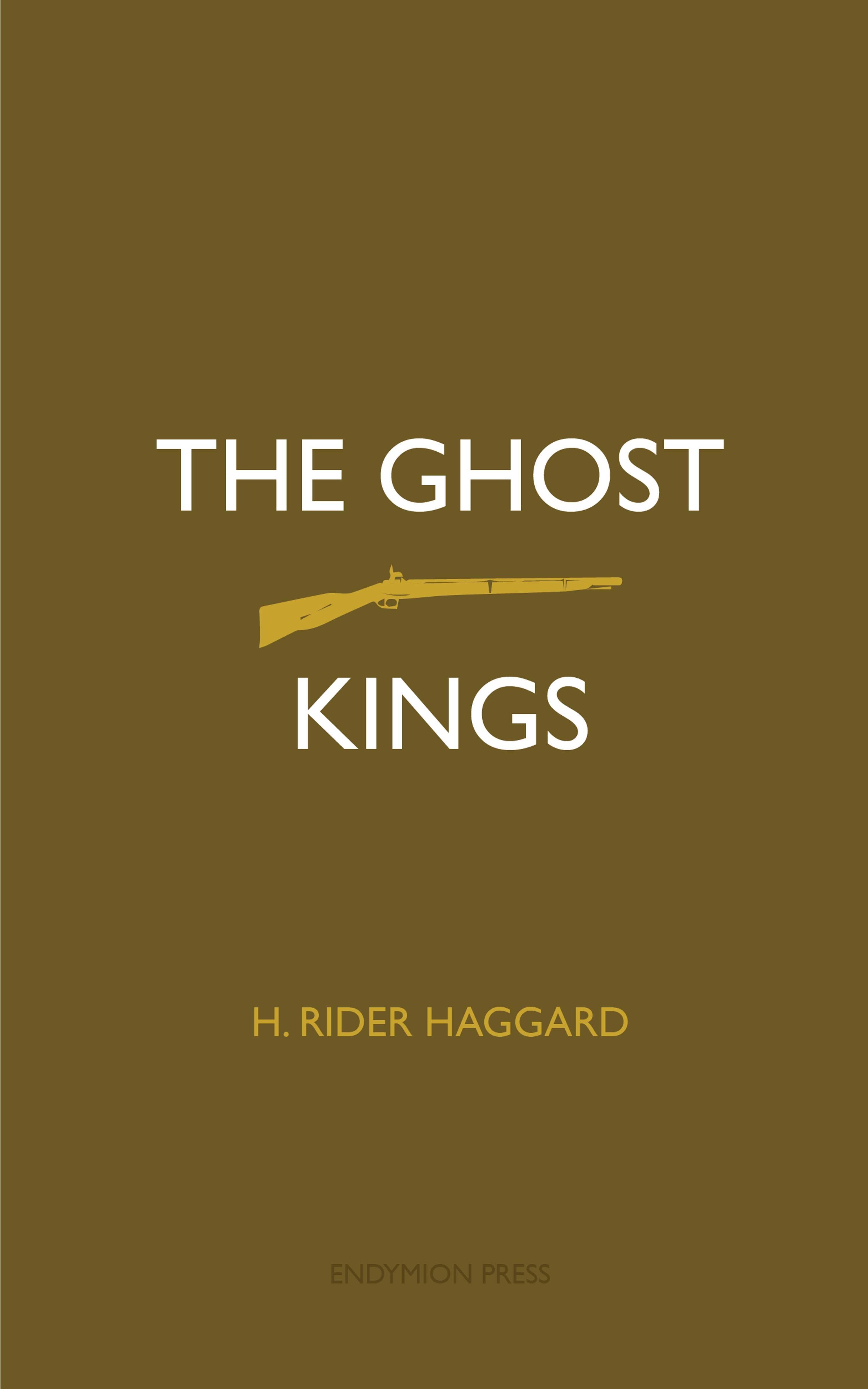 цена Генри Райдер Хаггард The Ghost Kings онлайн в 2017 году