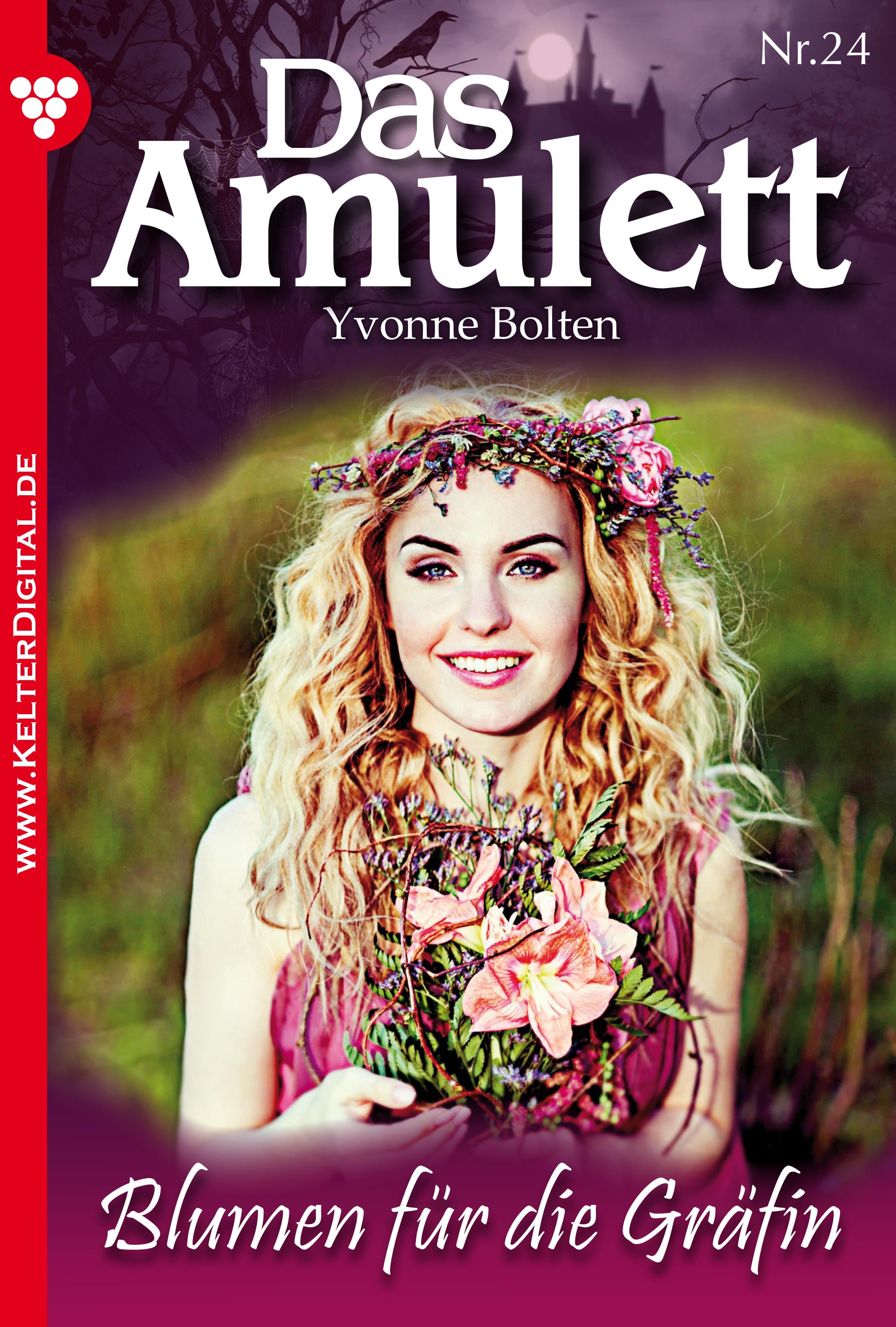 Yvonne Bolten Das Amulett 24 – Liebesroman yvonne 22 24 26