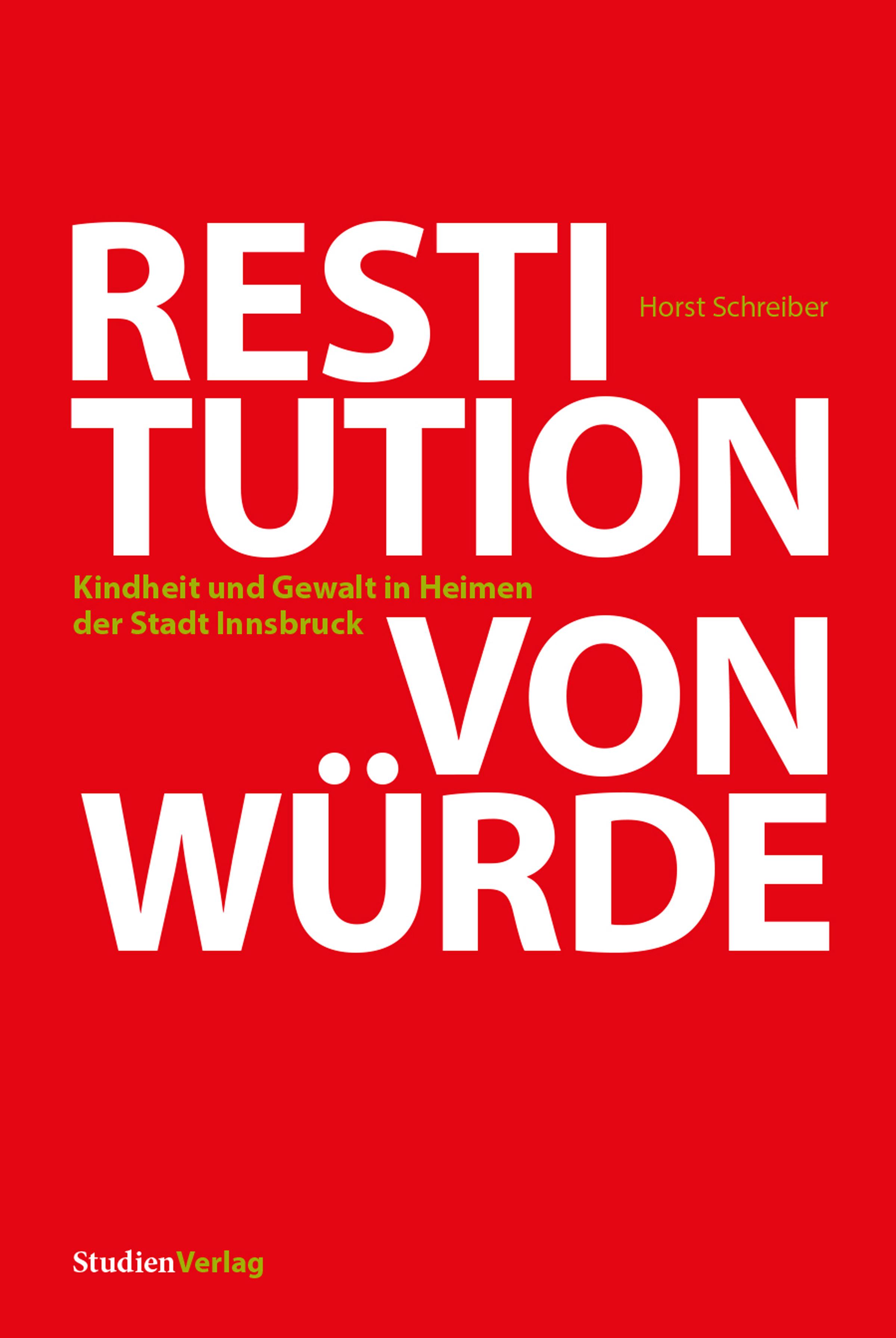 Horst Schreiber Restitution von Würde katrin morgen geraubte würde