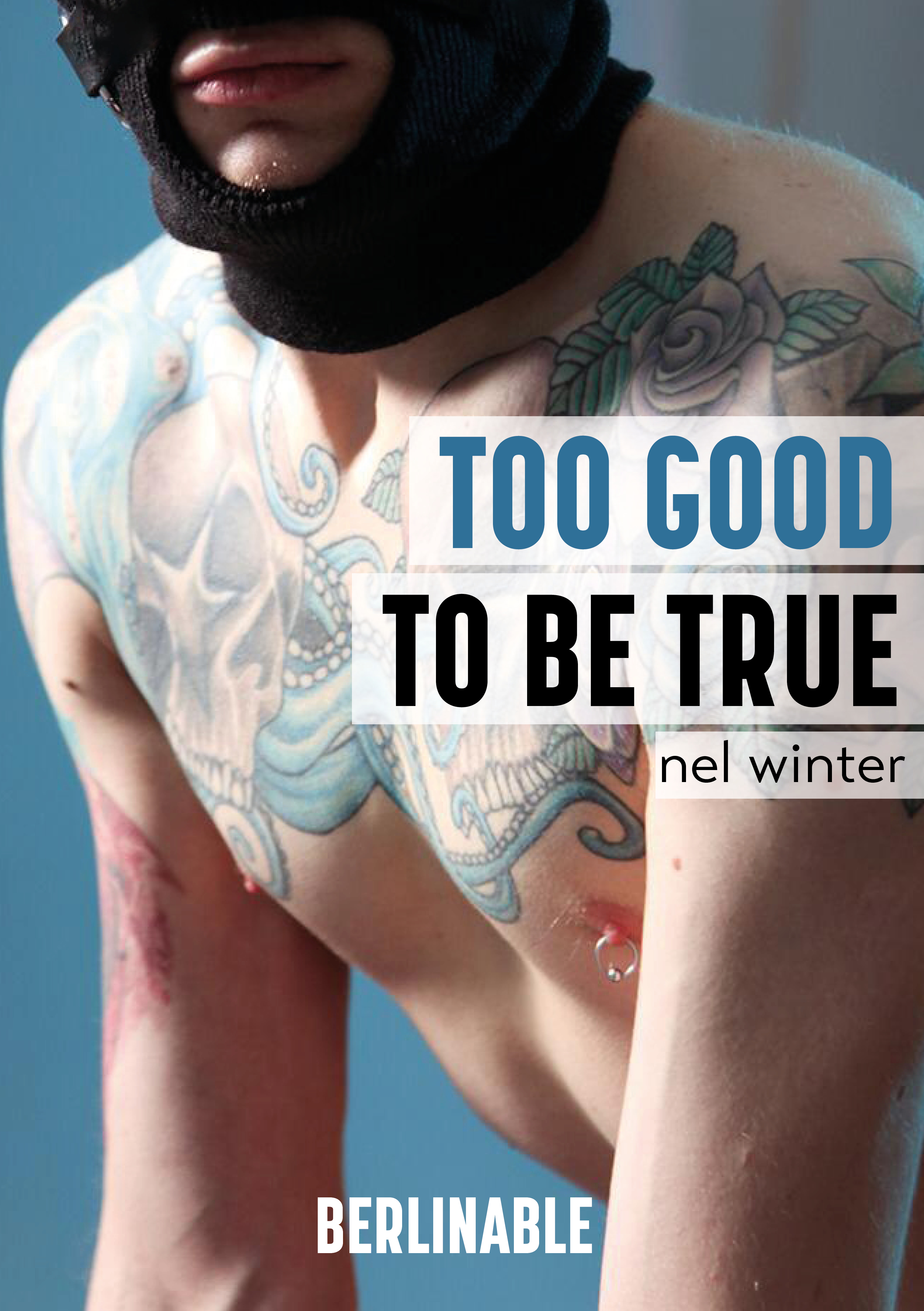 Nel Winter Too Good To Be True