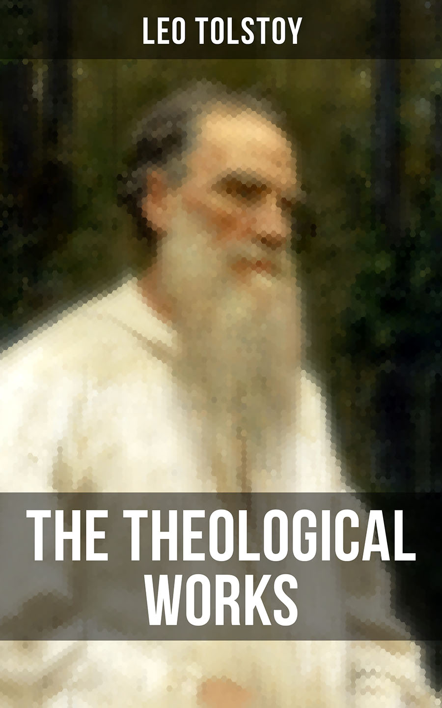 Leo Tolstoy The Theological Works of Leo Tolstoy the theological significance of chance
