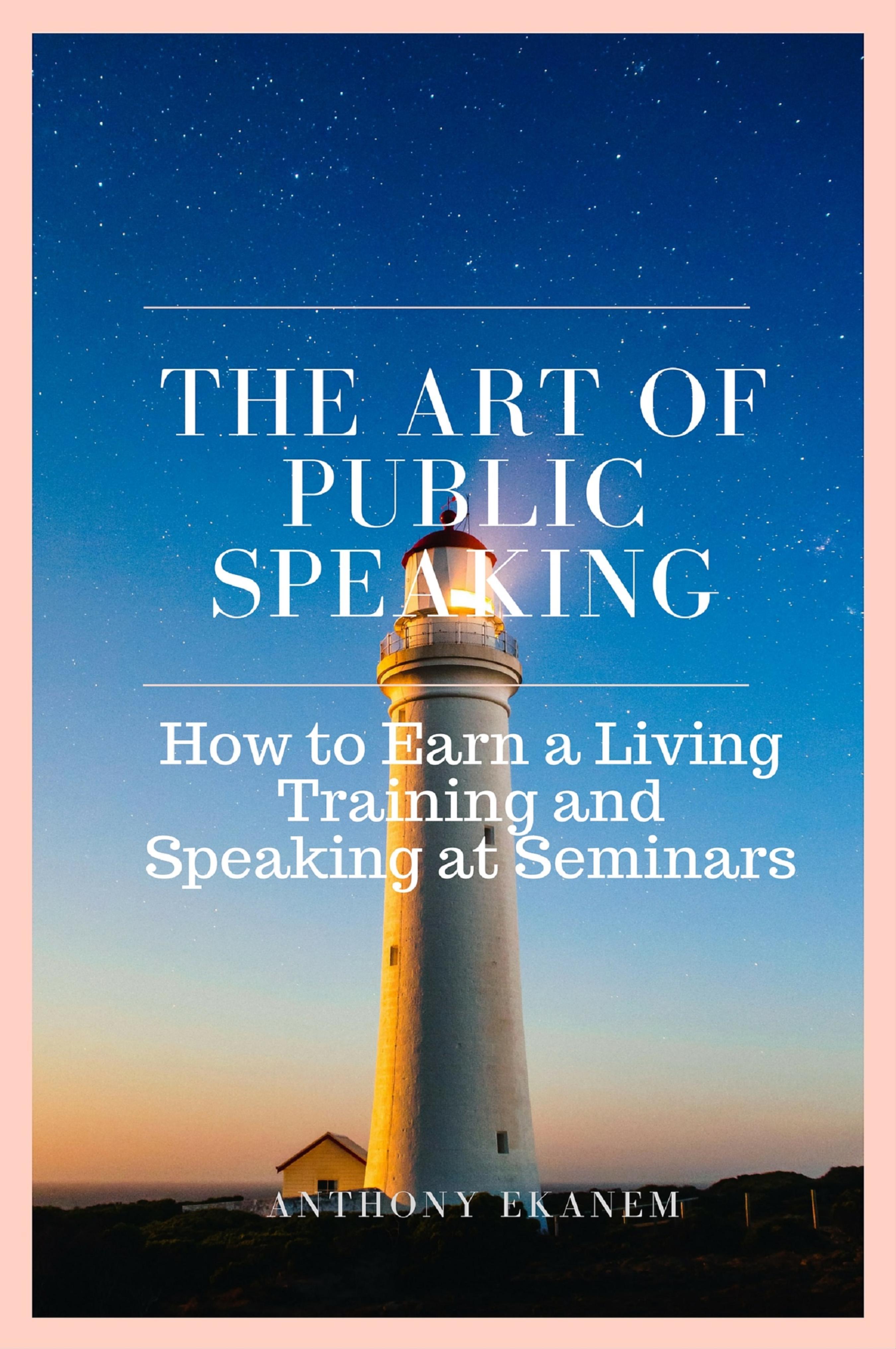 Anthony Ekanem The Art of Public Speaking talk like ted the 9 public speaking secrets of the world s top minds
