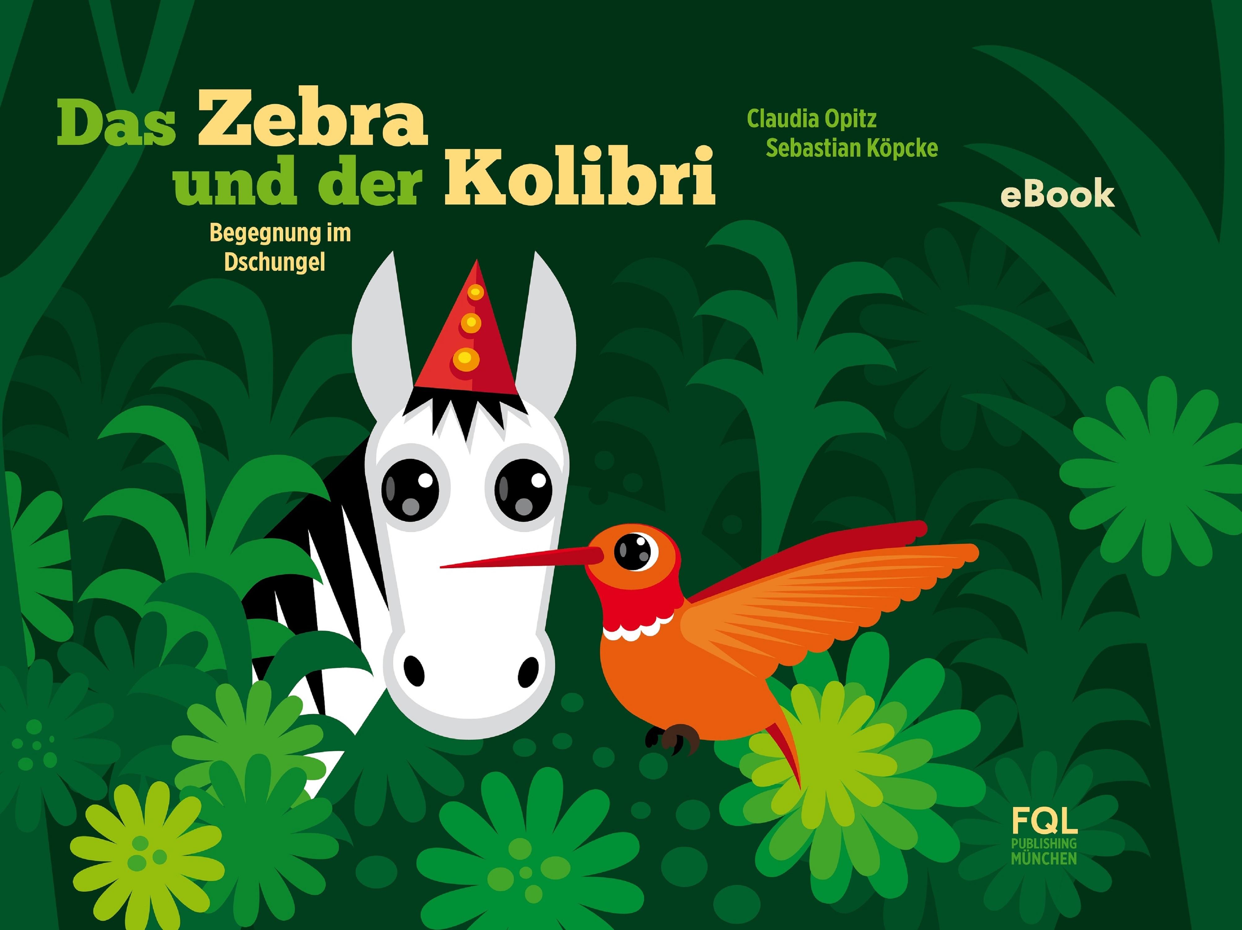 Claudia Opitz Das Zebra und der Kolibri frieser claudia oskar und das geheimnisvolle volk