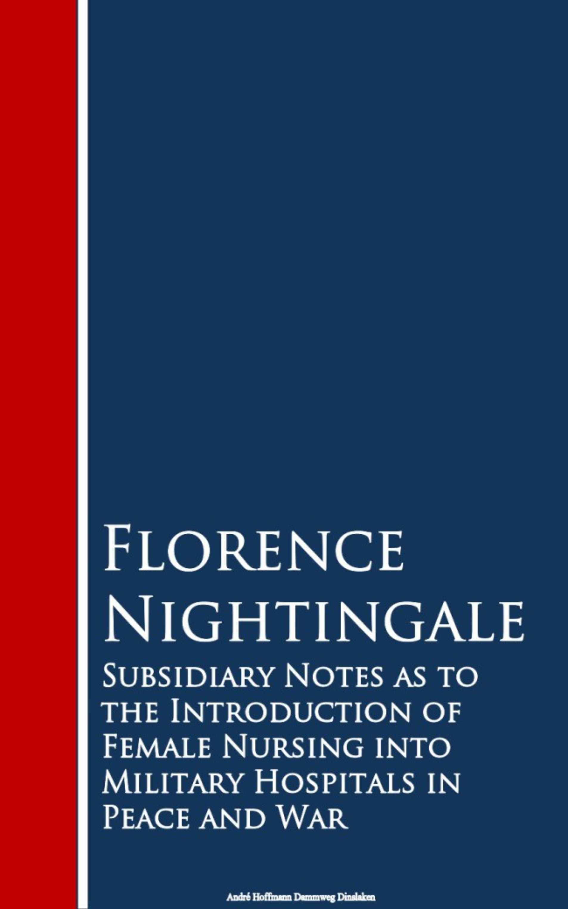 цена Florence Nightingale Subsidiary Notes as to the Introduction of Feitals in Peace and War онлайн в 2017 году