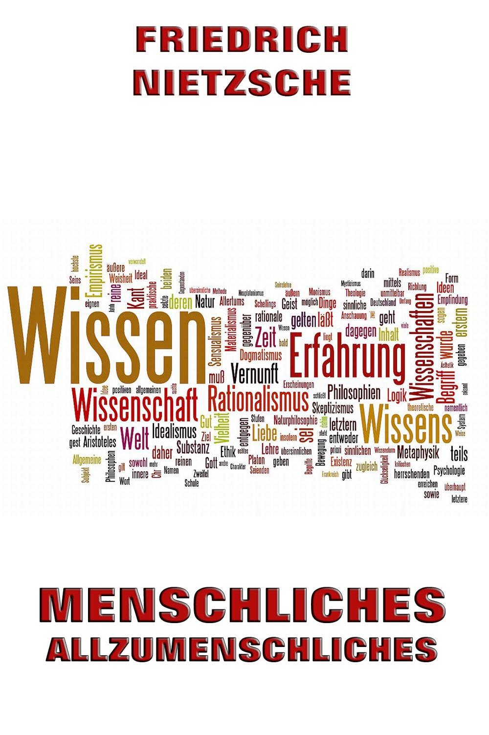 Friedrich Nietzsche Menschliches, Allzumenschliches