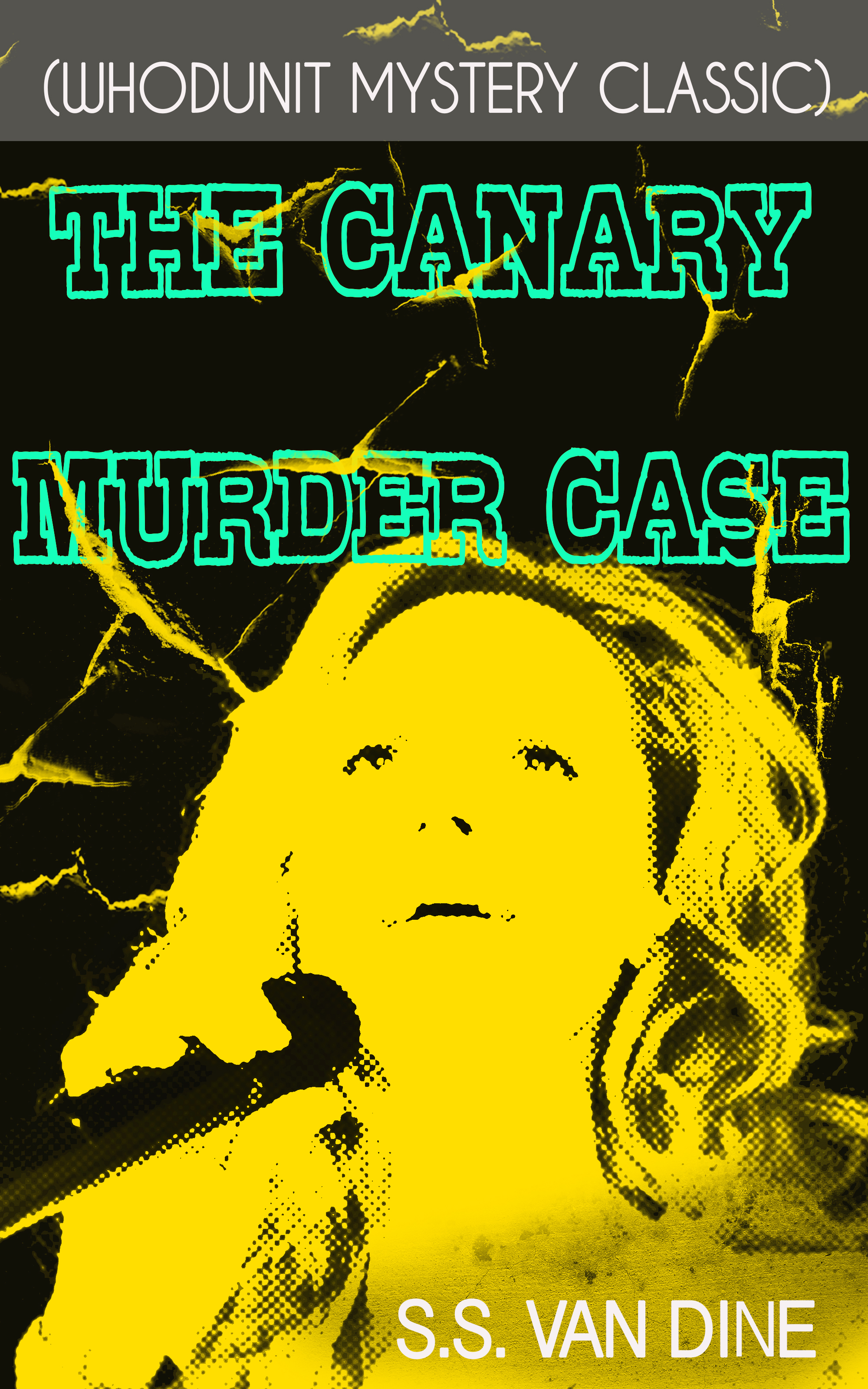 S.S. Van Dine THE CANARY MURDER CASE (Whodunit Mystery Classic) annie haynes the crow s inn tragedy murder mystery classic