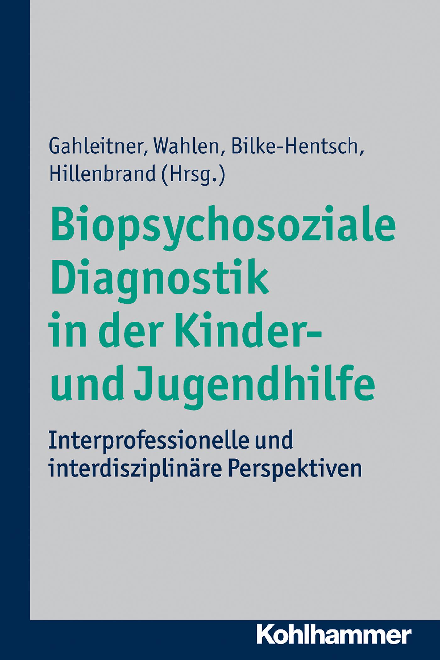 Отсутствует Biopsychosoziale Diagnostik in der Kinder- und Jugendhilfe deutschland sozialgesetzbuch sgb achtes buch viii – kinder und jugendhilfe