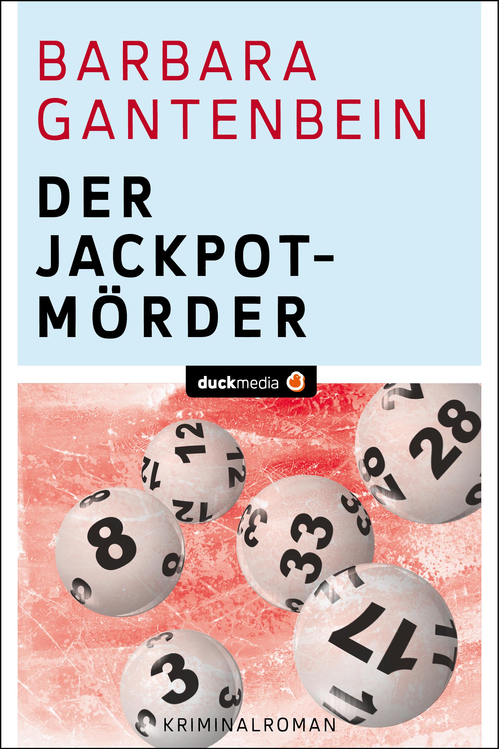 Barbara Gantenbein Der Jackpotmörder barbara gantenbein der jackpotmörder