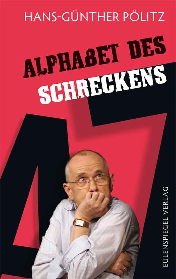 Hans-Gunther Politz Alphabet des Schreckens hans gunther politz alphabet des schreckens