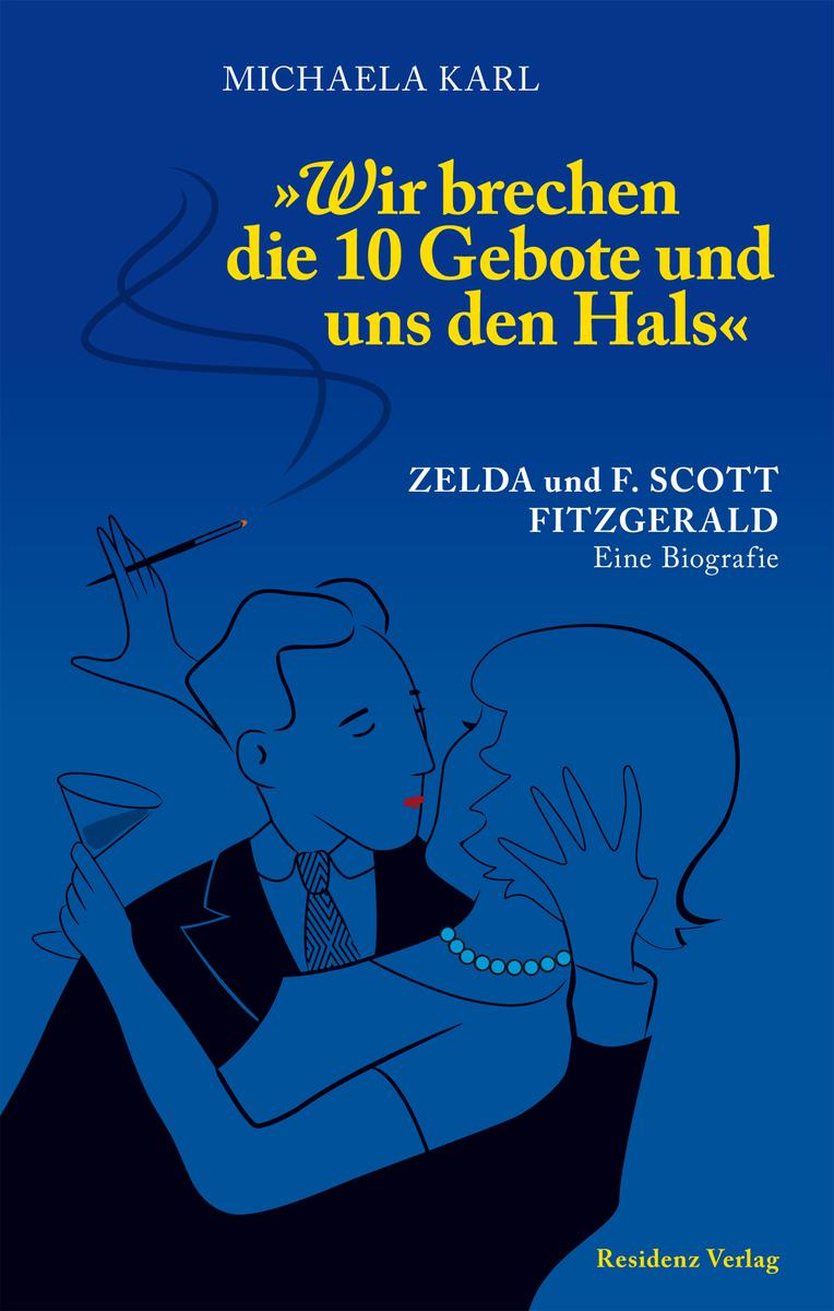 Michaela Karl Wir brechen die 10 Gebote und uns den Hals karl joël nietzsche und die romantik